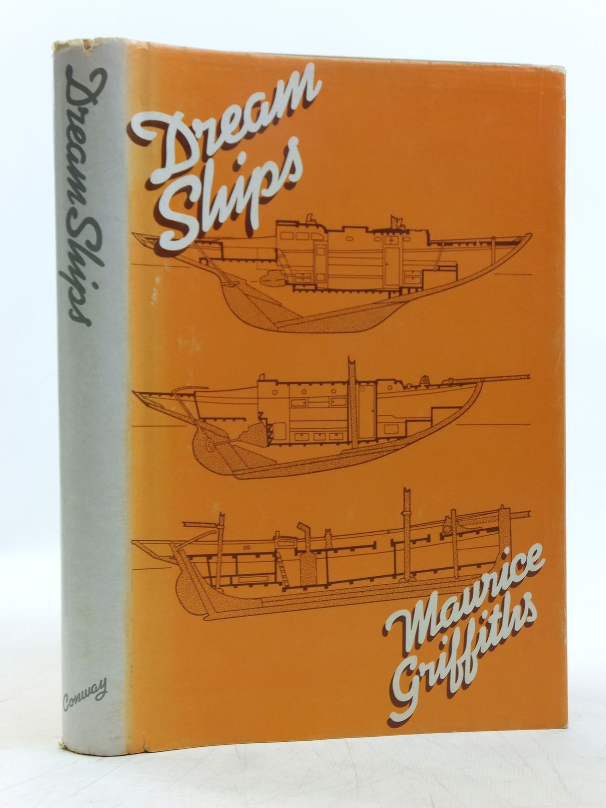 Photo of DREAM SHIPS written by Griffiths, Maurice published by Conway Maritime Press, International Marine Publishing (STOCK CODE: 2119251)  for sale by Stella & Rose's Books