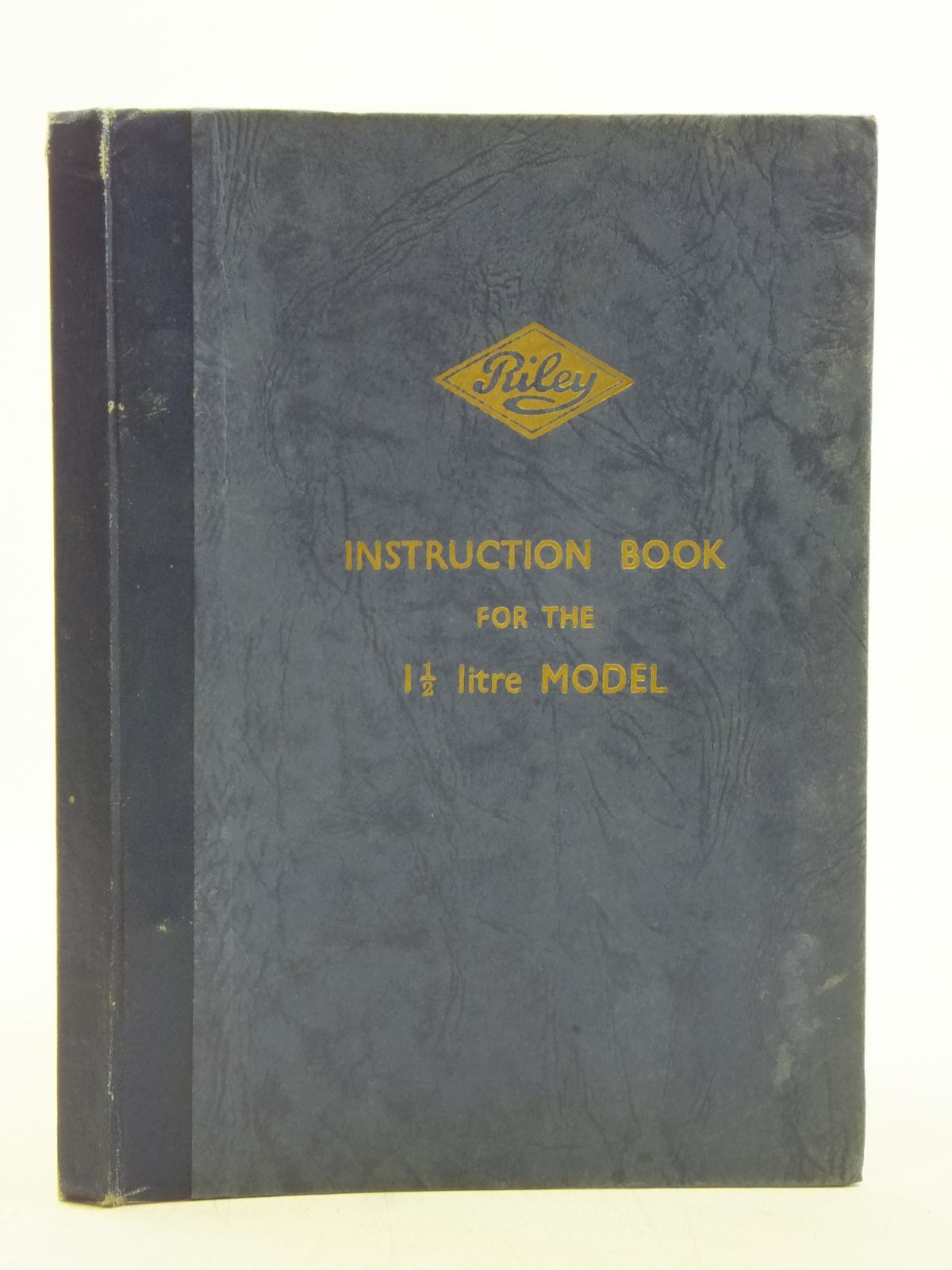 Photo of RILEY INSTRUCTION BOOK FOR THE 1 1/2 LITRE MODEL published by Riley Motors Limited (STOCK CODE: 2119582)  for sale by Stella & Rose's Books