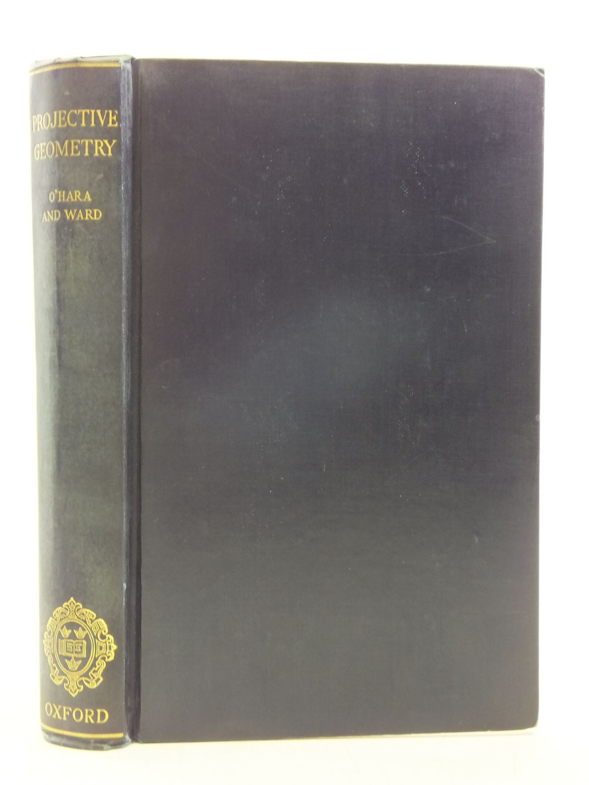 Photo of AN INTRODUCTION TO PROJECTIVE GEOMETRY written by O'Hara, C.W. Ward, D.R. published by Oxford at the Clarendon Press (STOCK CODE: 2119586)  for sale by Stella & Rose's Books