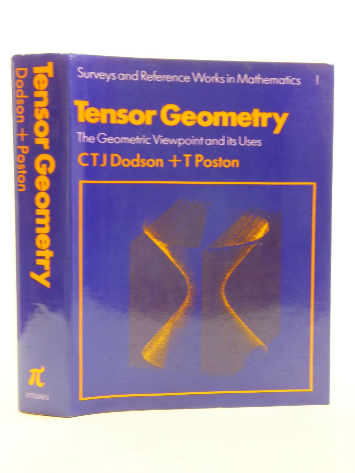 Photo of TENSOR GEOMETRY THE GEOMETRIC VIEWPOINT AND ITS USES written by Dodson, C.T.J.<br />Poston, T. published by Pitman (STOCK CODE: 2119600)  for sale by Stella & Rose's Books