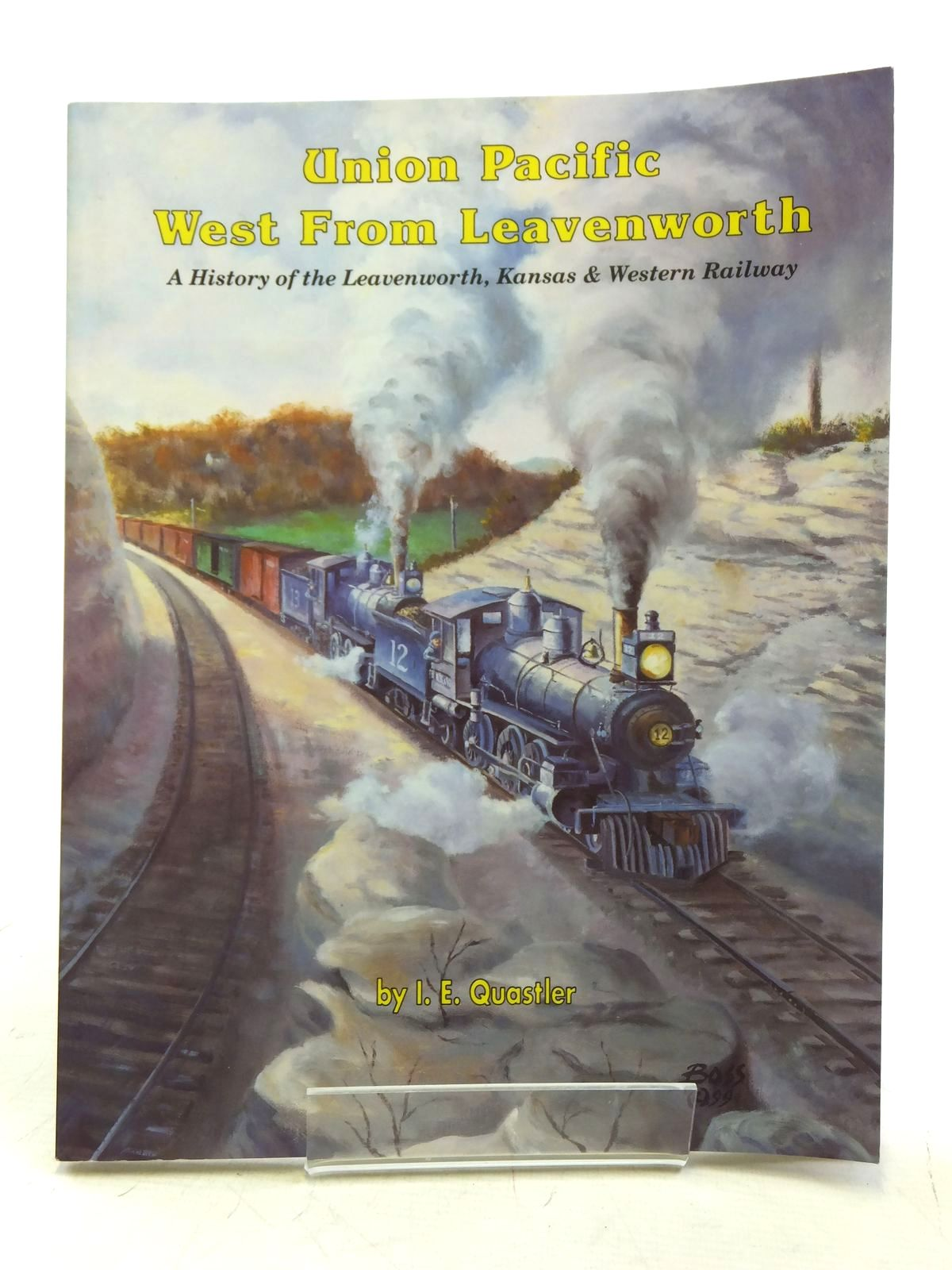 Photo of UNION PACIFIC WEST FROM LEAVENWORTH written by Quastler, I.E. published by South Platte Press (STOCK CODE: 2119695)  for sale by Stella & Rose's Books