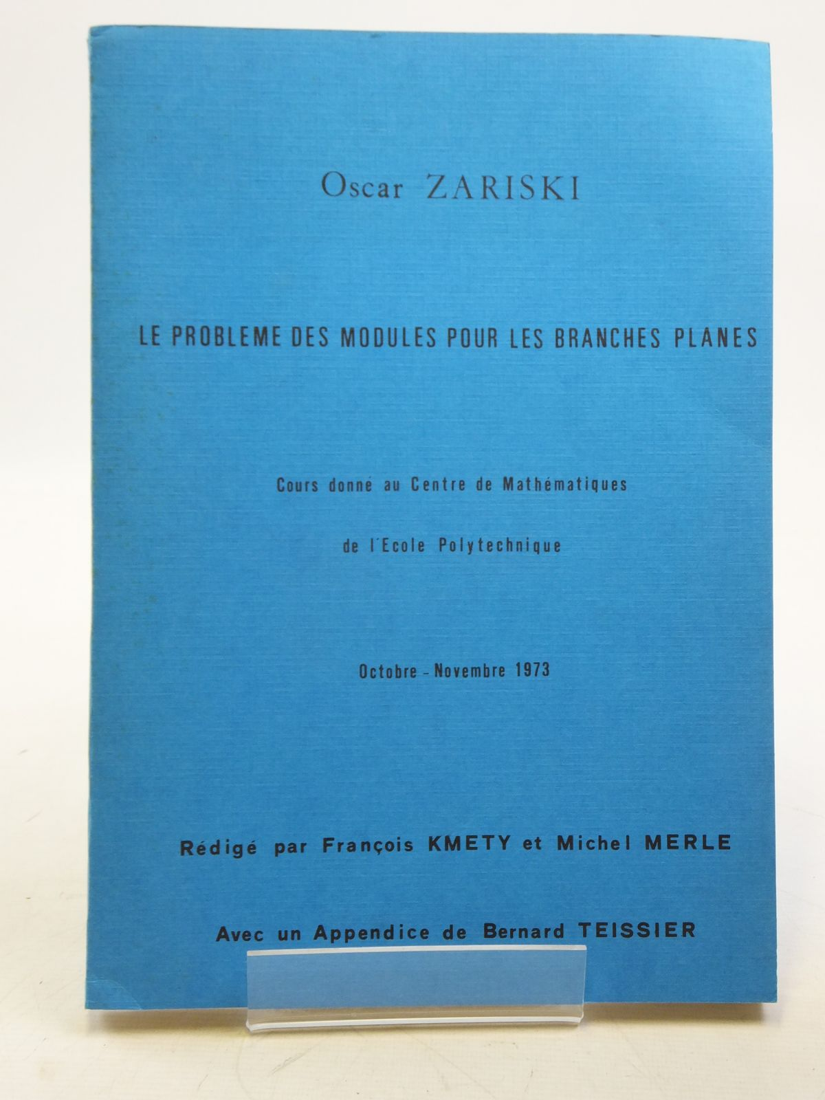 Photo of LE PROBLEME DES MODULES POUR LES BRANCES PLANES written by Zariski, Oscar (STOCK CODE: 2119907)  for sale by Stella & Rose's Books