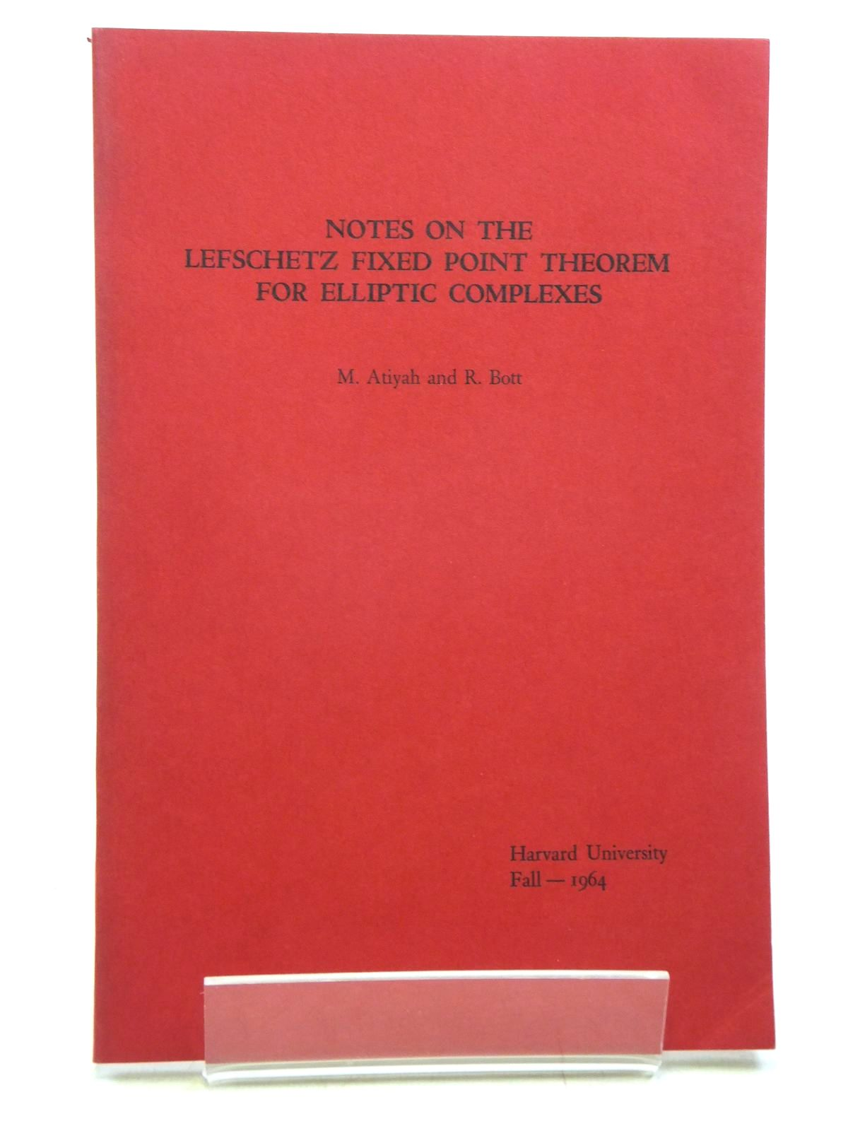 Photo of NOTES ON THE LEFSCHETZ FIXED POINT THEOREM FOR ELLIPTIC COMPLEXES written by Atiyah, M. Bott, R. (STOCK CODE: 2119909)  for sale by Stella & Rose's Books
