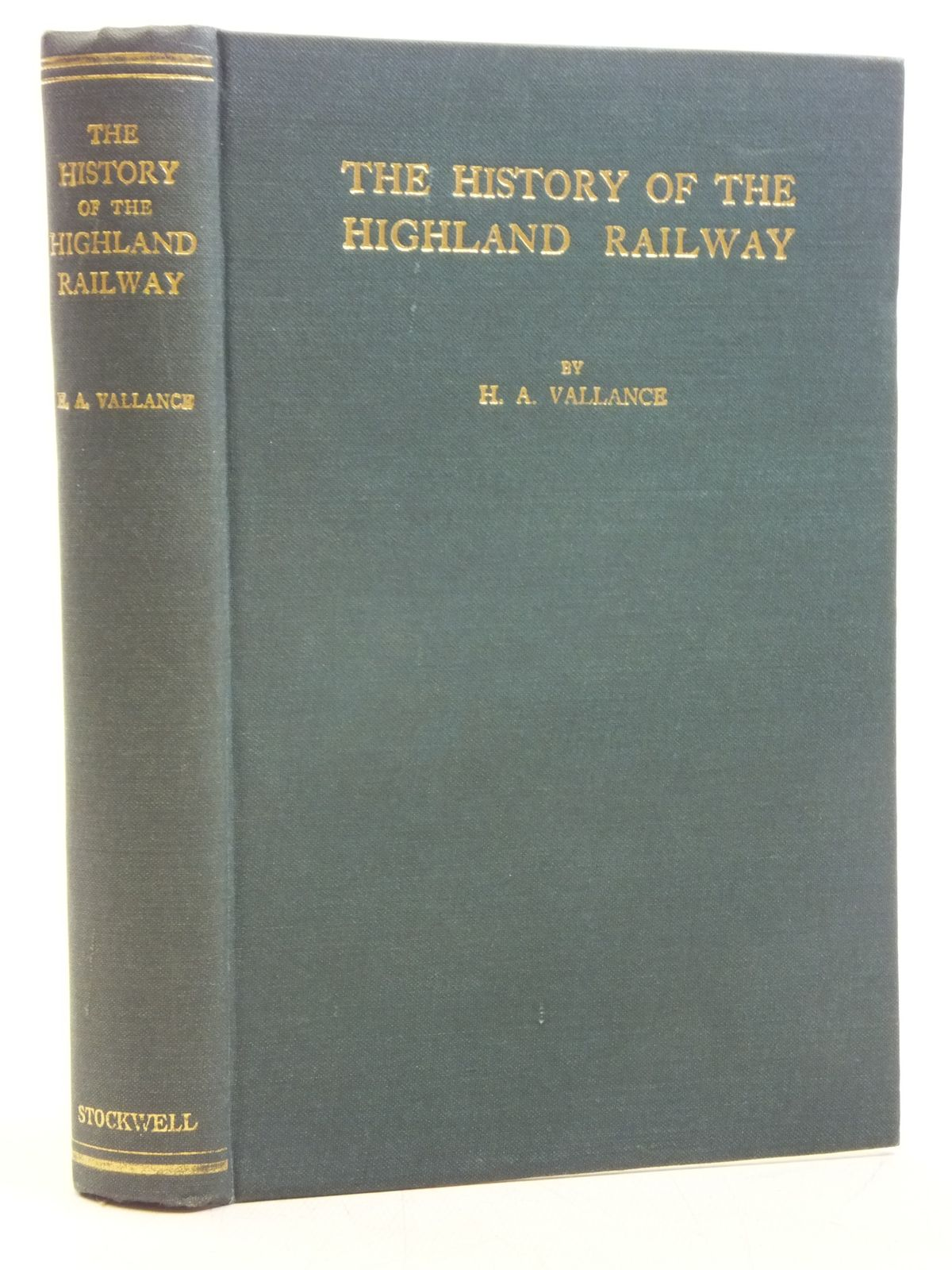 Photo of THE HISTORY OF THE HIGHLAND RAILWAY written by Vallance, H.A. published by Arthur H. Stockwell Ltd. (STOCK CODE: 2119979)  for sale by Stella & Rose's Books
