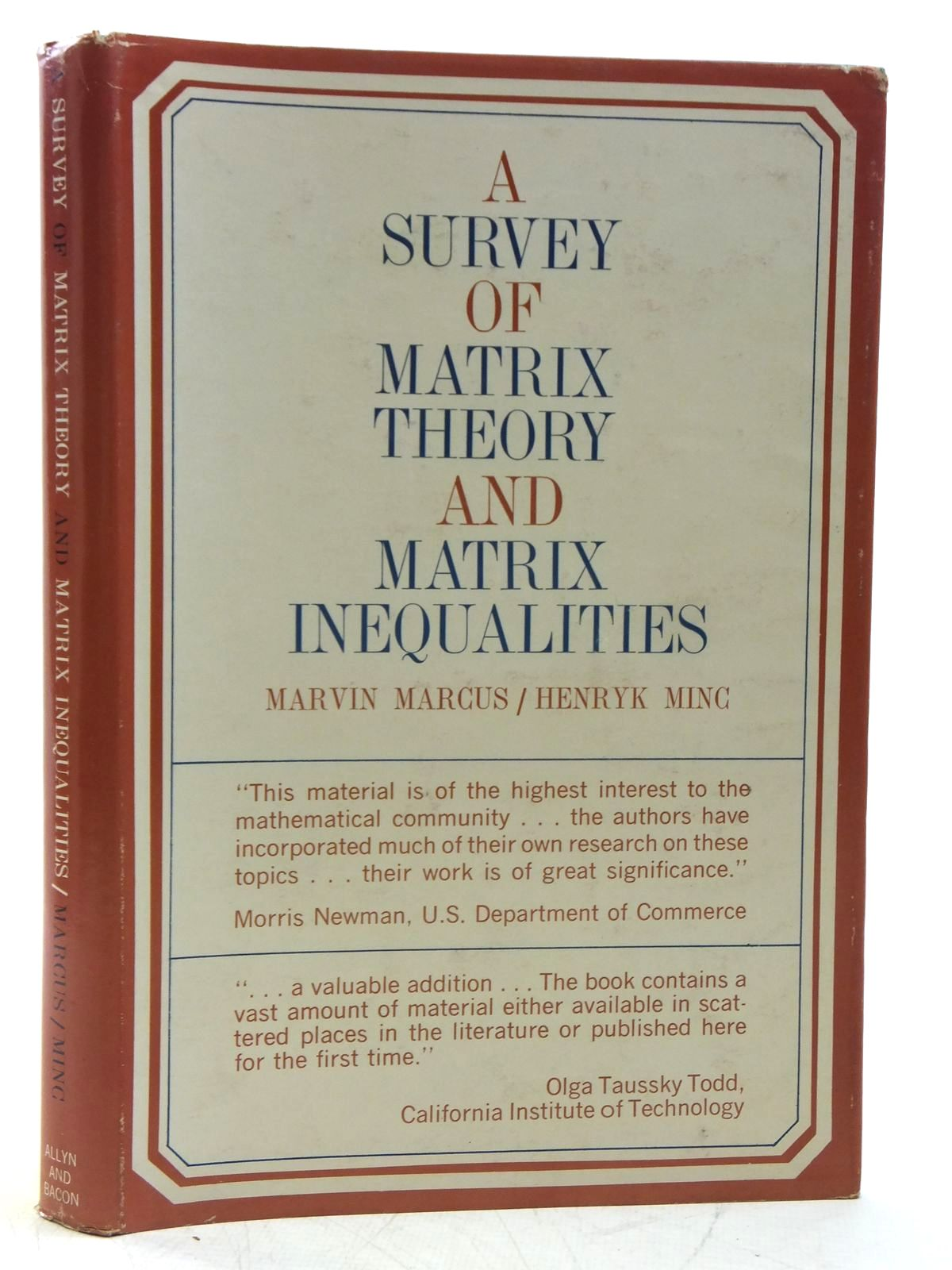 Photo of A SURVEY OF MATRIX THEORY AND MATRIX INEQUALITIES written by Marcus, Marvin Minc, Henryk published by Allyn & Bacon (STOCK CODE: 2120011)  for sale by Stella & Rose's Books