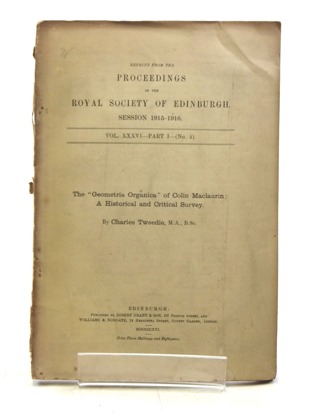 Photo of REPRINT FROM THE PROCEEDINGS OF THE ROYAL SOCIETY OF EDINBURGH, SESSION 1915-1916 VOL. XXXVI - PART I - No. 5 written by Tweedie, Charles published by Robert Grant & Son (STOCK CODE: 2120018)  for sale by Stella & Rose's Books