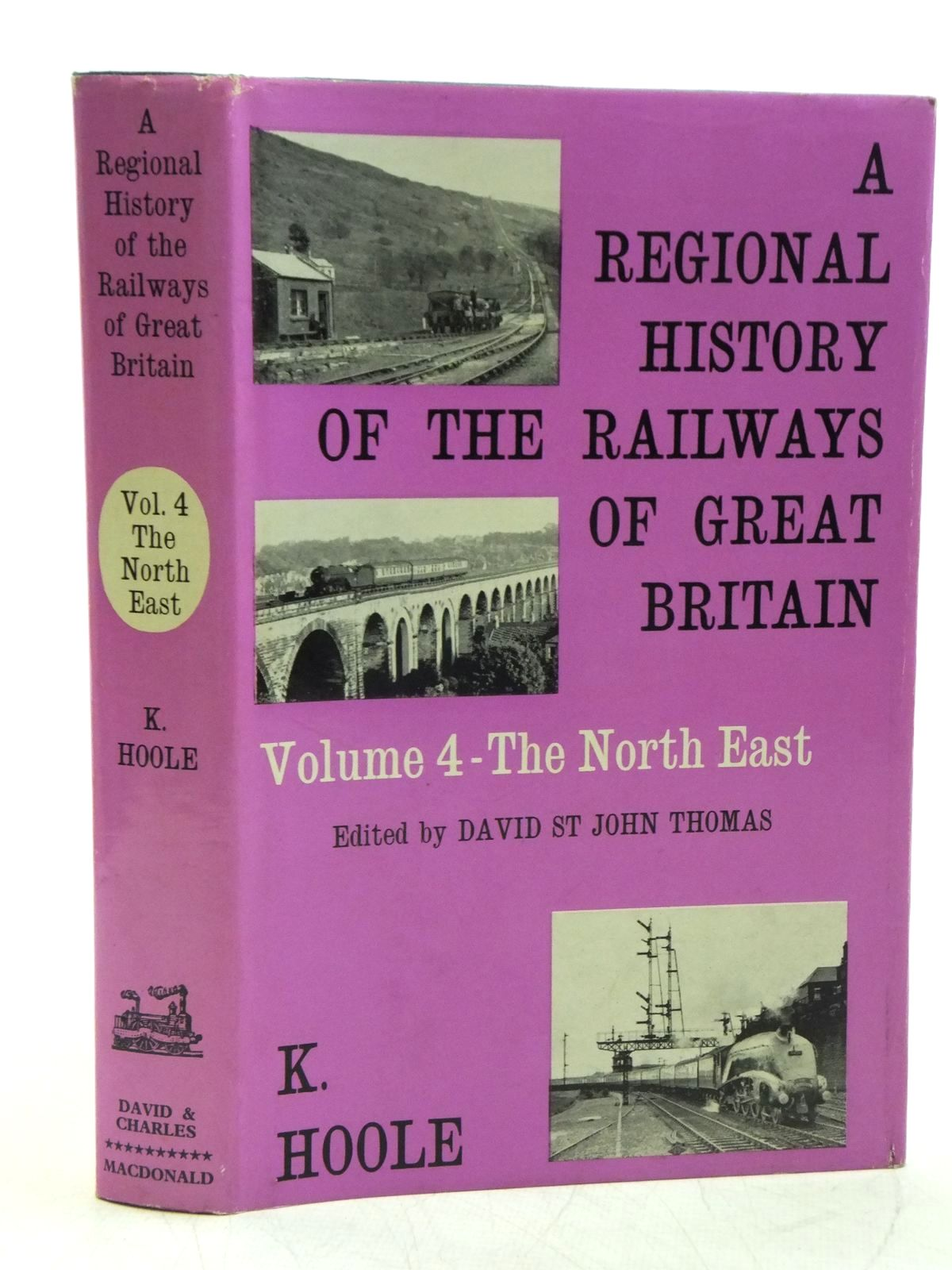 Photo of A REGIONAL HISTORY OF THE RAILWAYS OF GREAT BRITAIN VOLUME IV NORTH EAST ENGLAND written by Hoole, Ken published by David & Charles (STOCK CODE: 2120053)  for sale by Stella & Rose's Books