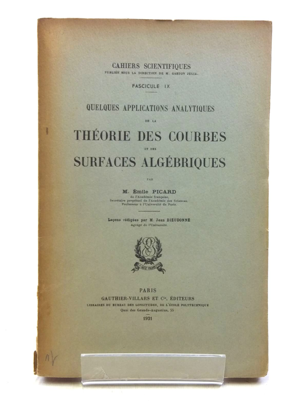 Photo of QUELQUES APPLICATIONS ANALYTIQUES DE LA THEORIE DES COURBES ET DES SURFACES ALGEBRIQUES written by Picard, Emile published by Gauthier-Villars (STOCK CODE: 2120103)  for sale by Stella & Rose's Books