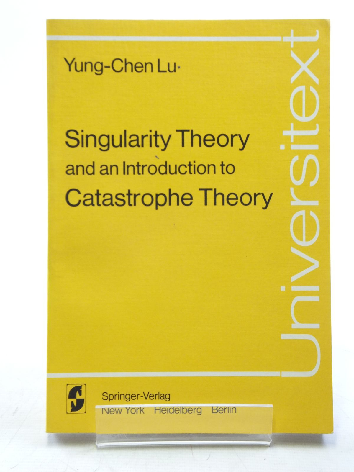Photo of SINGULARITY THEORY AND AN INTRODUCTION TO CATASTROPHE THEORY- Stock Number: 2120141
