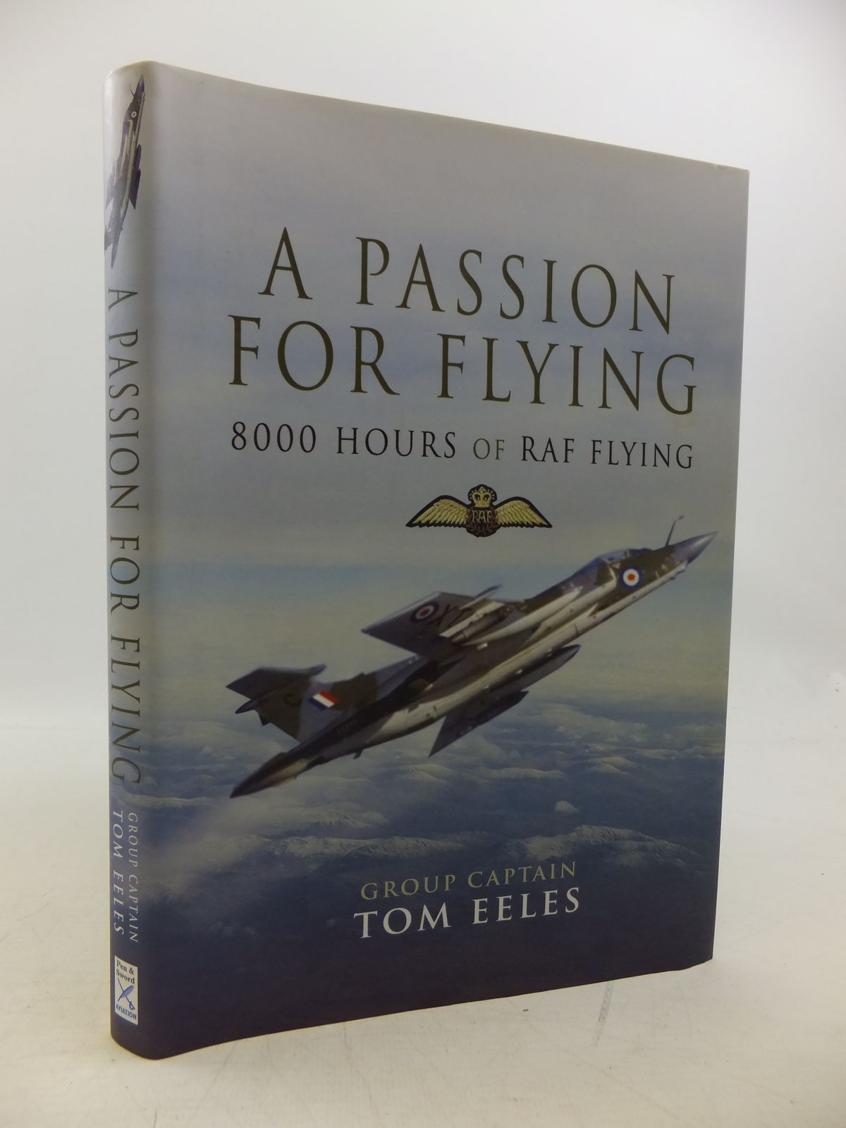 Photo of A PASSION FOR FLYING 8000 HOURS OF RAF FLYING- Stock Number: 2120269
