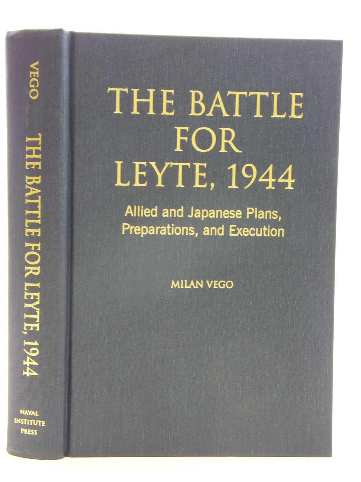 Photo of THE BATTLE FOR LEYTE, 1944 written by Vego, Milan published by Naval Institute Press (STOCK CODE: 2120335)  for sale by Stella & Rose's Books