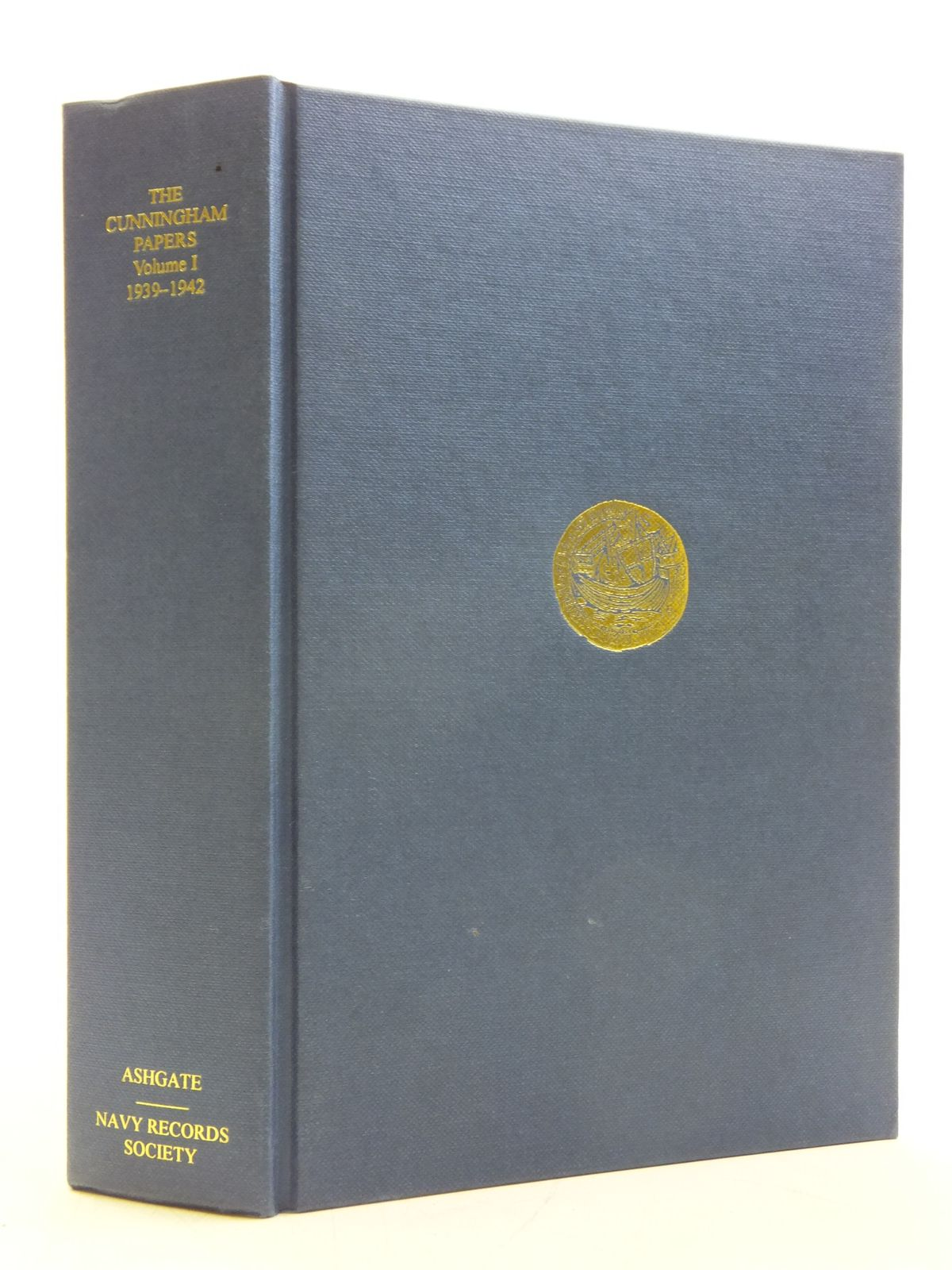 Photo of THE CUNNINGHAM PAPERS VOLUME I THE MEDITERRANEAN FLEET, 1939-1942- Stock Number: 2120383