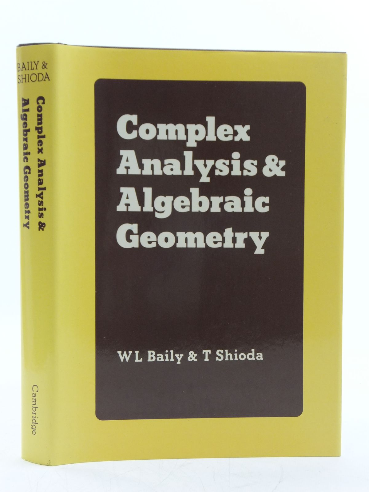 Photo of COMPLEX ANALYSIS AND ALGEBRAIC GEOMETRY written by Baily, W.L.<br />Shioda, T. published by Cambridge University Press (STOCK CODE: 2120465)  for sale by Stella & Rose's Books