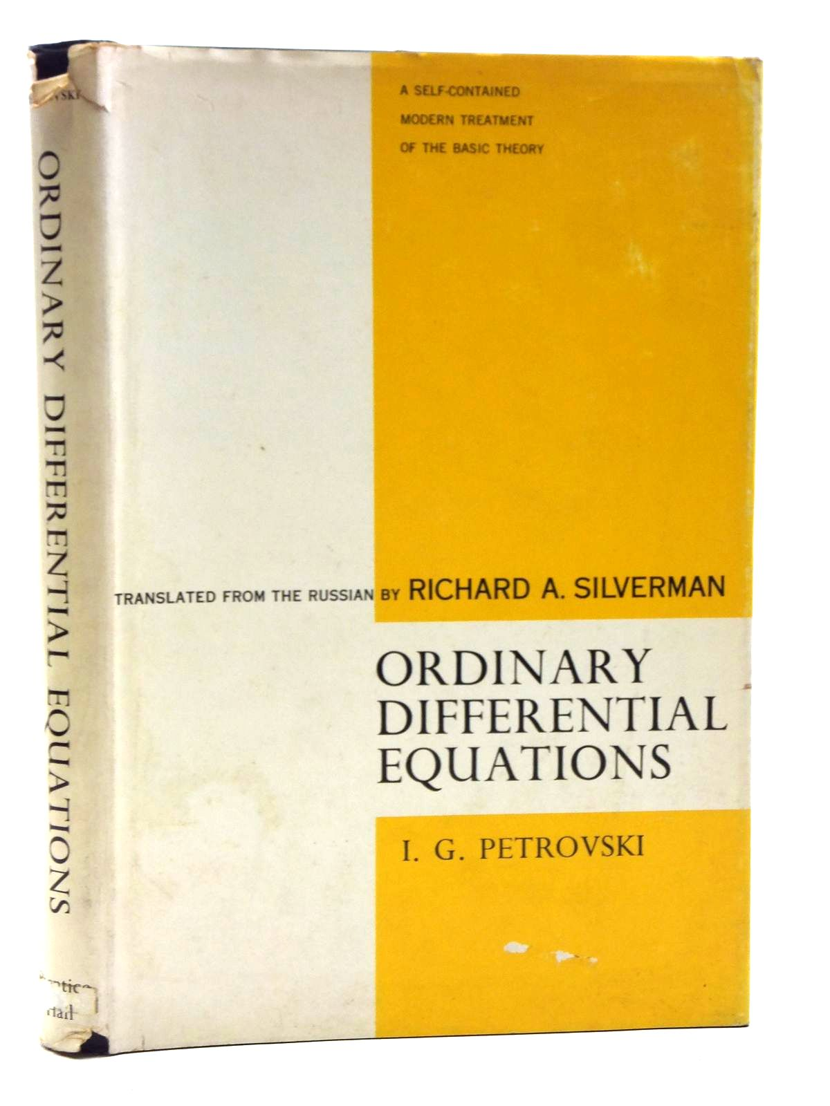 Photo of ORDINARY DIFFERENTIAL EQUATIONS written by Petrovski, I.G.<br />Silverman, Richard A. published by Prentice-Hall Inc. (STOCK CODE: 2120490)  for sale by Stella & Rose's Books