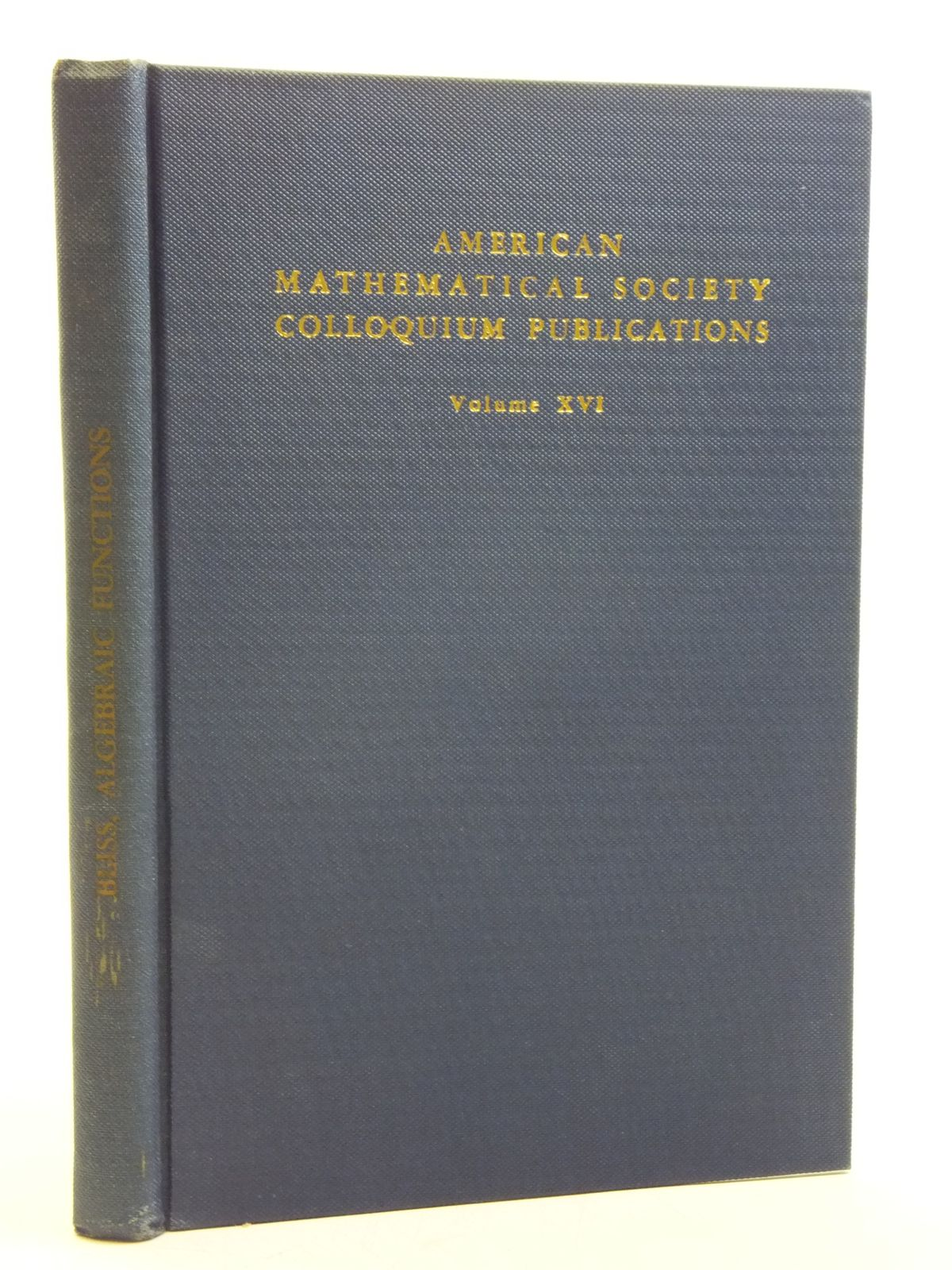 Photo of ALGEBRAIC FUNCTIONS written by Bliss, Gilbert Ames published by American Mathematical Society (STOCK CODE: 2120500)  for sale by Stella & Rose's Books