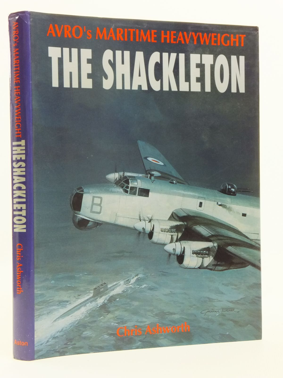Photo of AVRO'S MARITIME HEAVYWEIGHT: THE SHACKLETON written by Ashworth, Chris published by Aston Publications (STOCK CODE: 2120587)  for sale by Stella & Rose's Books