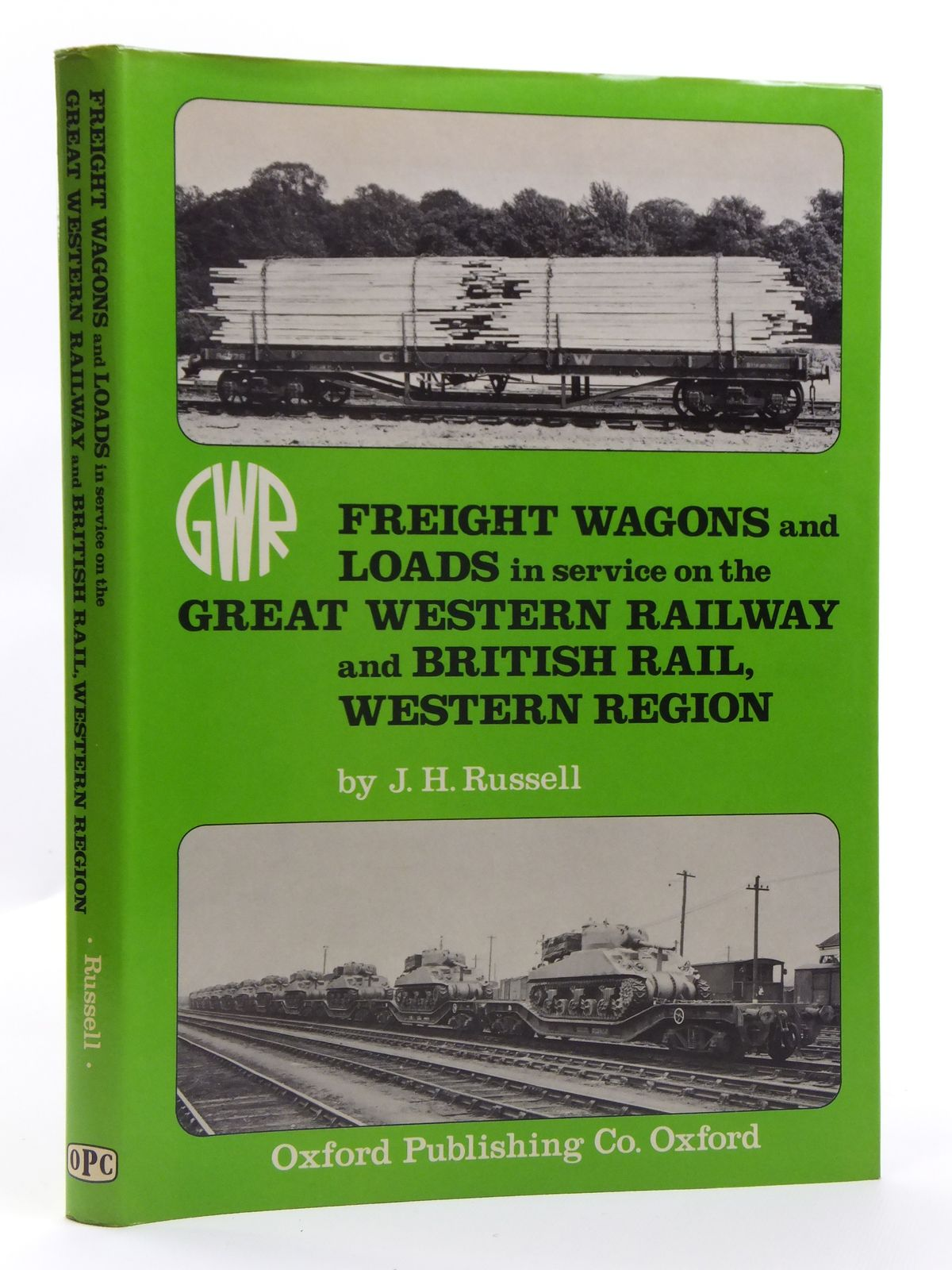 Photo of FREIGHT WAGONS AND LOADS IN SERVICE ON THE GREAT WESTERN RAILWAY AND BRITISH RAIL, WESTERN REGION written by Russell, J.H. published by Oxford Publishing (STOCK CODE: 2120622)  for sale by Stella & Rose's Books