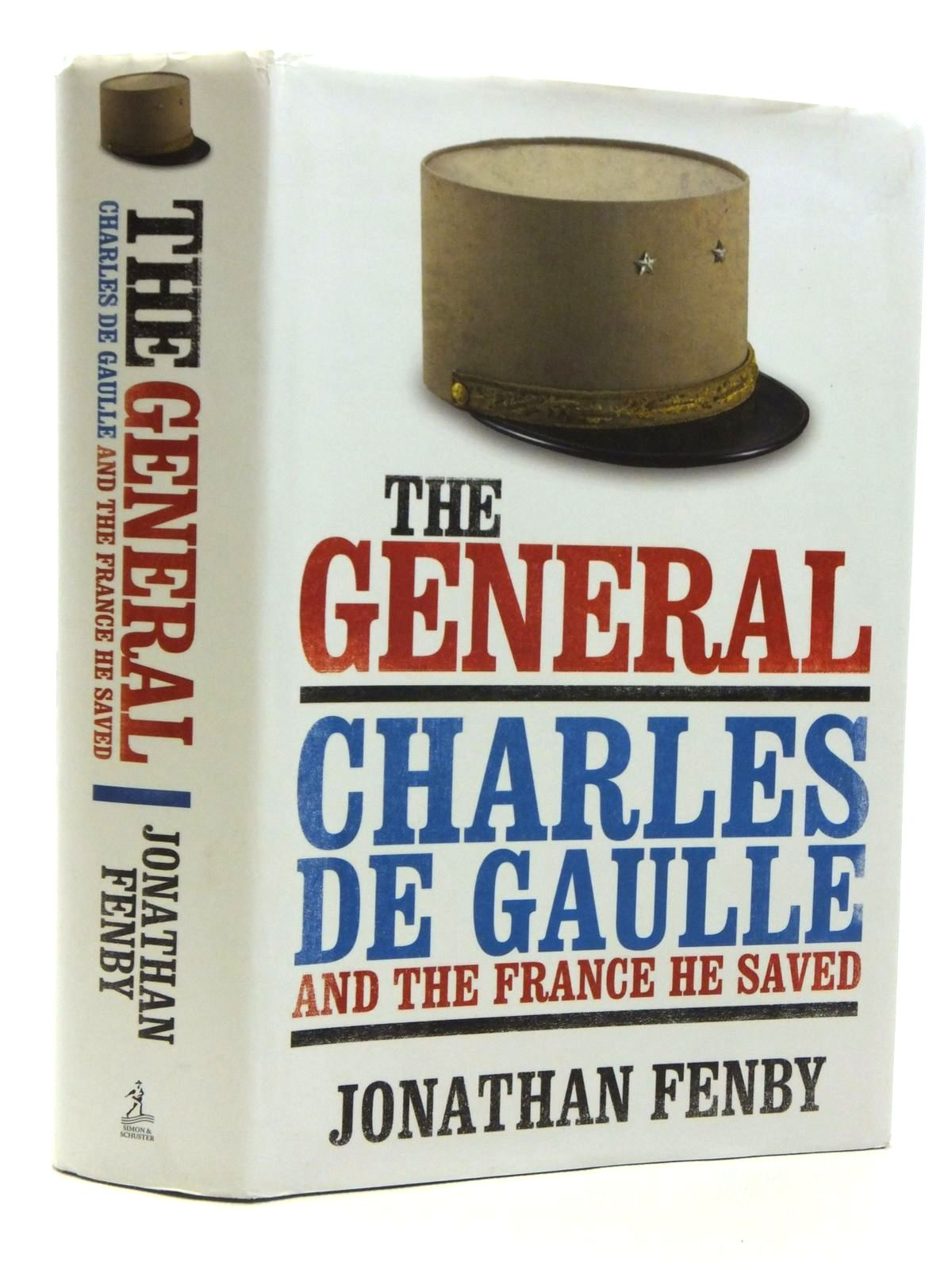 Photo of THE GENERAL: CHARLES DE GAULLE AND THE FRANCE HE SAVED- Stock Number: 2120698