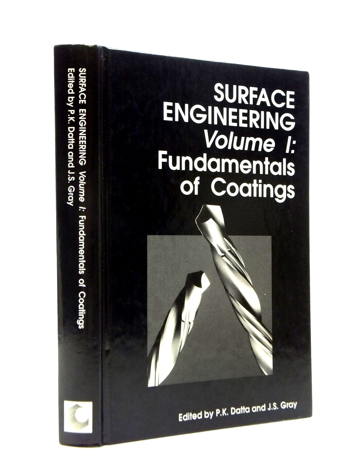 Photo of SURFACE ENGINEERING VOLUME I: FUNDAMENTALS OF COATINGS written by Datta, P.K. Gray, J.S. published by Royal Society Of Chemistry (STOCK CODE: 2120845)  for sale by Stella & Rose's Books