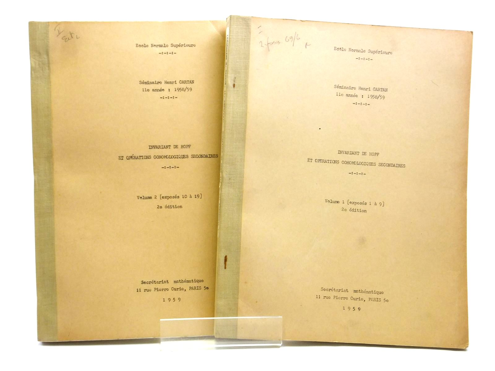 Photo of INVARIANT DE HOPF ET OPERATIONS COHOMOLOGIQUES SECONDAIRES (2 VOLUMES) written by Cartan, Henri Zisman, Michel et al, published by Secretariat Mathematique Paris (STOCK CODE: 2121037)  for sale by Stella & Rose's Books