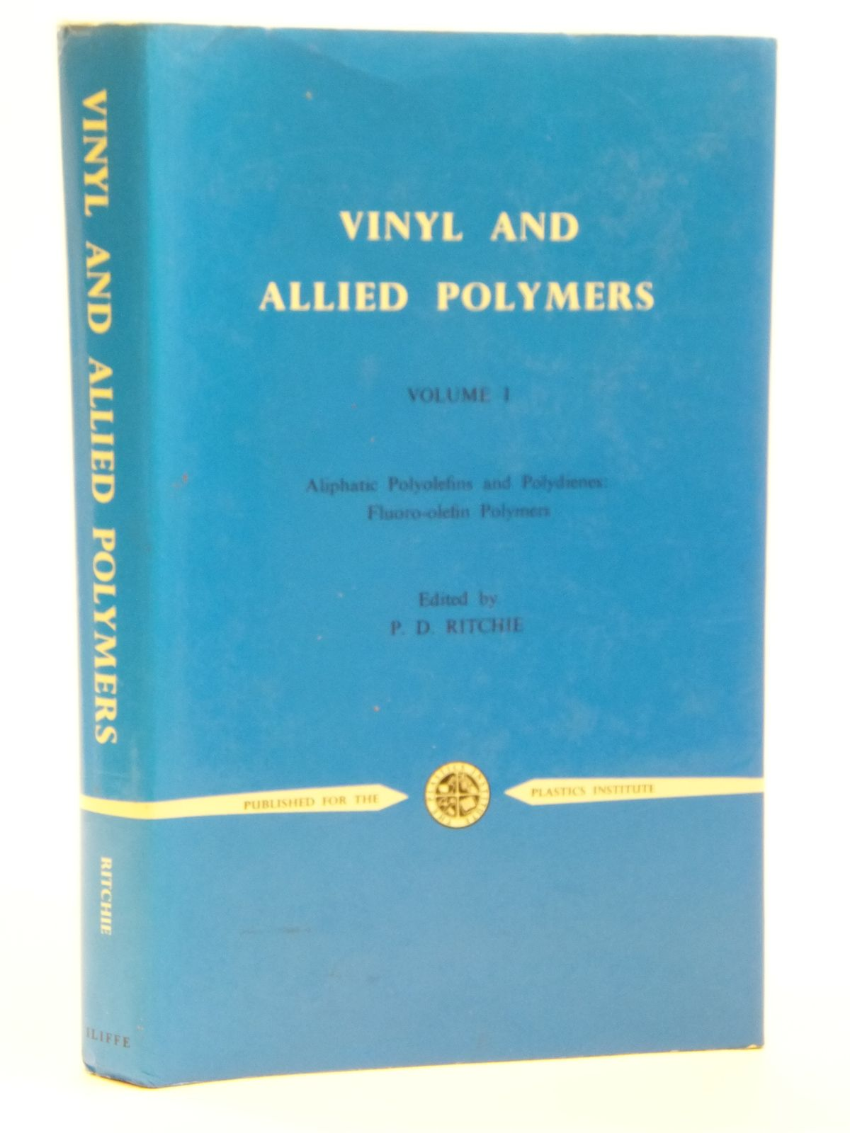 Photo of VINYL AND ALLIED POLYMERS VOLUME I written by Ritchie, P.D. published by Iliffe Books Ltd. (STOCK CODE: 2121106)  for sale by Stella & Rose's Books