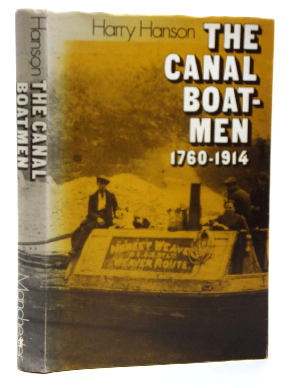 Photo of THE CANAL BOATMEN 1760-1914 written by Hanson, Harry published by Manchester University Press (STOCK CODE: 2121115)  for sale by Stella & Rose's Books