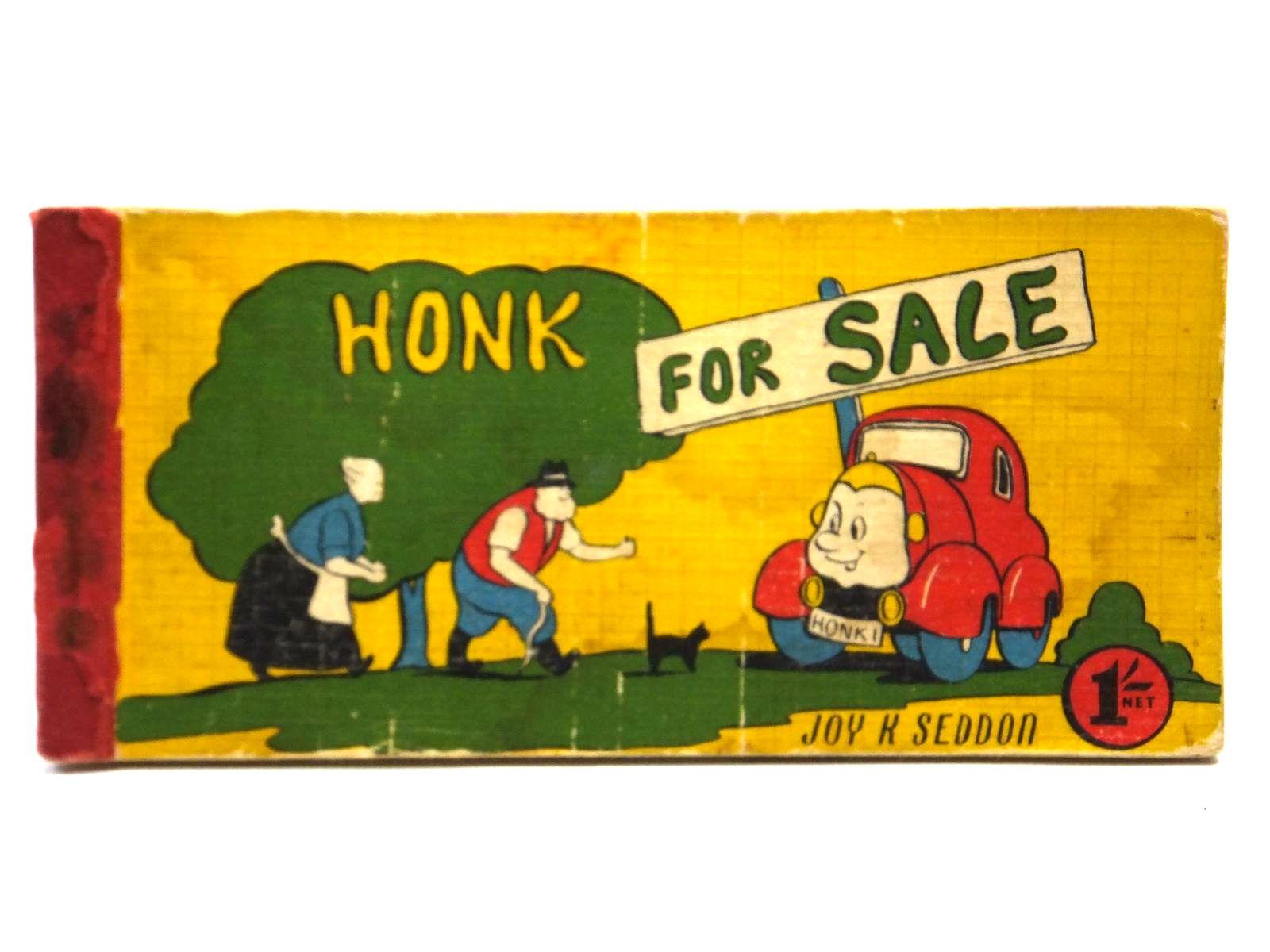 Photo of HONK FOR SALE written by Seddon, Joy K. illustrated by Seddon, Joy K. published by The Brockhampton Press Ltd. (STOCK CODE: 2121134)  for sale by Stella & Rose's Books