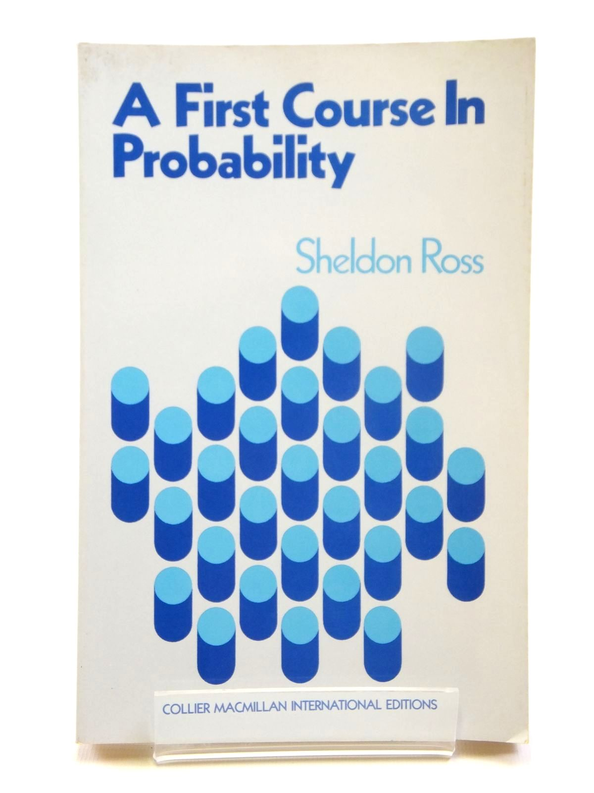 Photo of A FIRST COURSE IN PROBABILITY written by Ross, Sheldon M. published by Macmillan Publishing Co. Inc. (STOCK CODE: 2121171)  for sale by Stella & Rose's Books