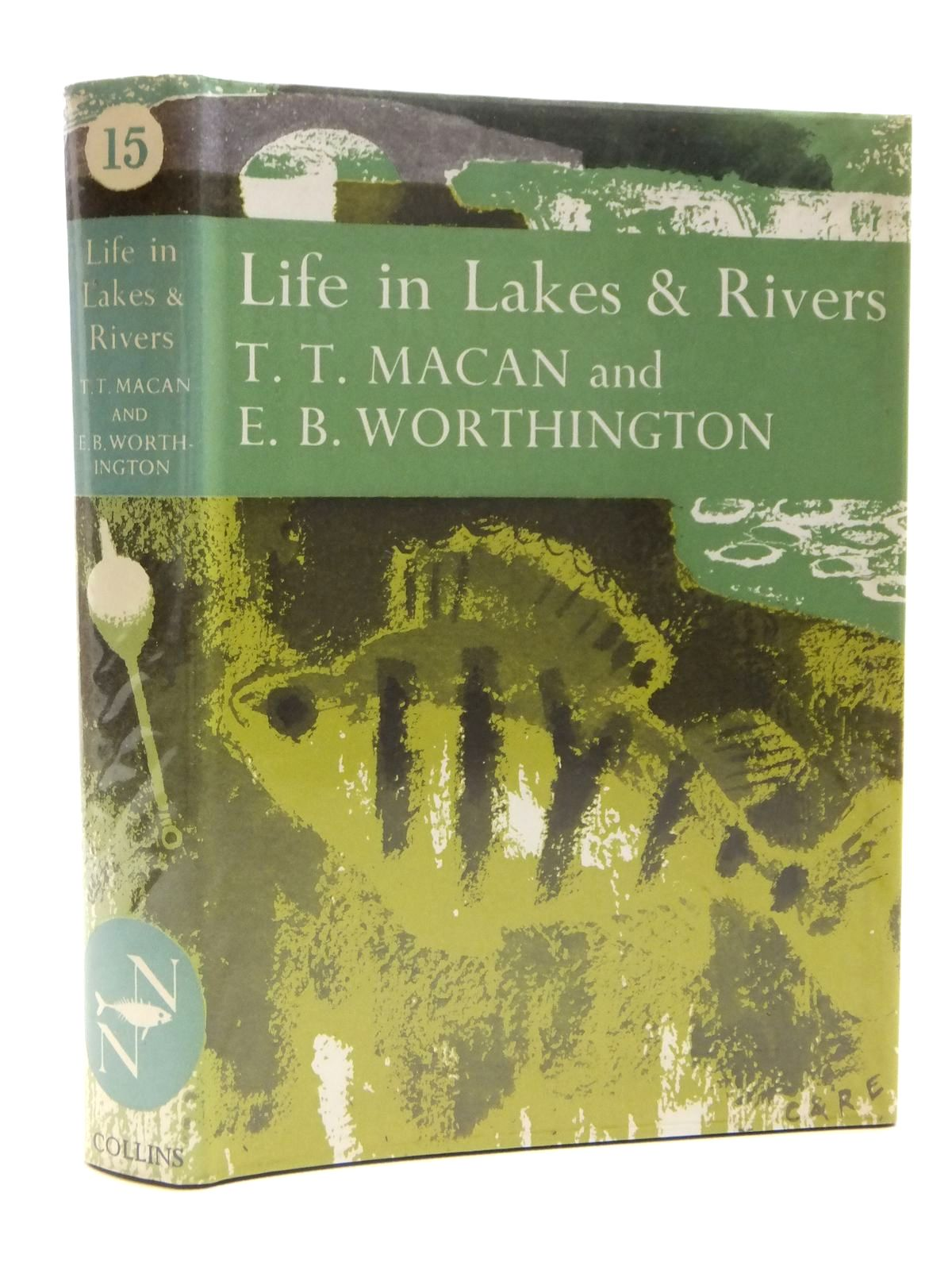 Photo of LIFE IN LAKES AND RIVERS (NN15) written by Macan, T.T. Worthington, E.B. published by Collins (STOCK CODE: 2121389)  for sale by Stella & Rose's Books
