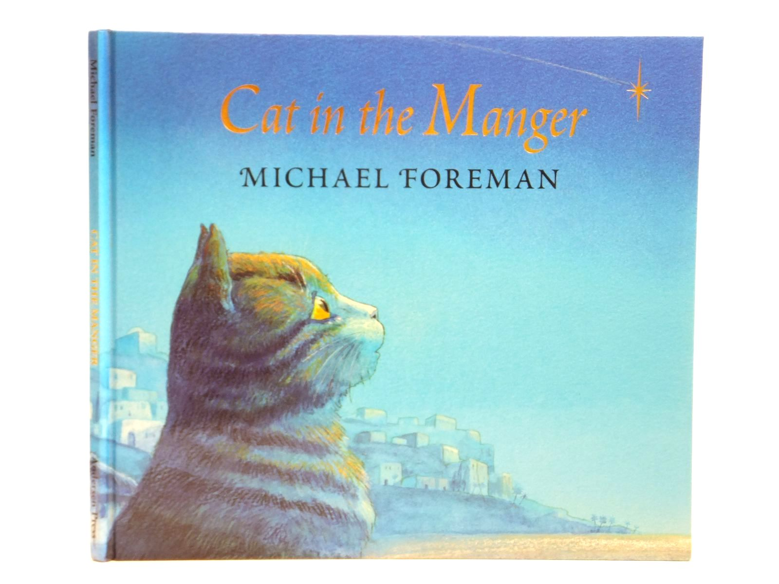 Photo of CAT IN THE MANGER written by Foreman, Michael illustrated by Foreman, Michael published by Andersen Press (STOCK CODE: 2121580)  for sale by Stella & Rose's Books