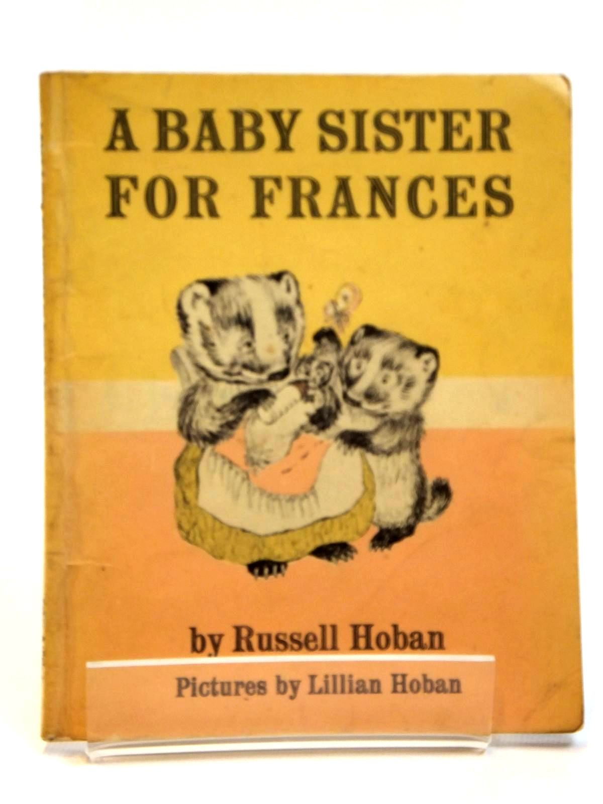 Photo of A BABY SISTER FOR FRANCES written by Hoban, Russell illustrated by Hoban, Lillian published by Faber & Faber (STOCK CODE: 2121584)  for sale by Stella & Rose's Books