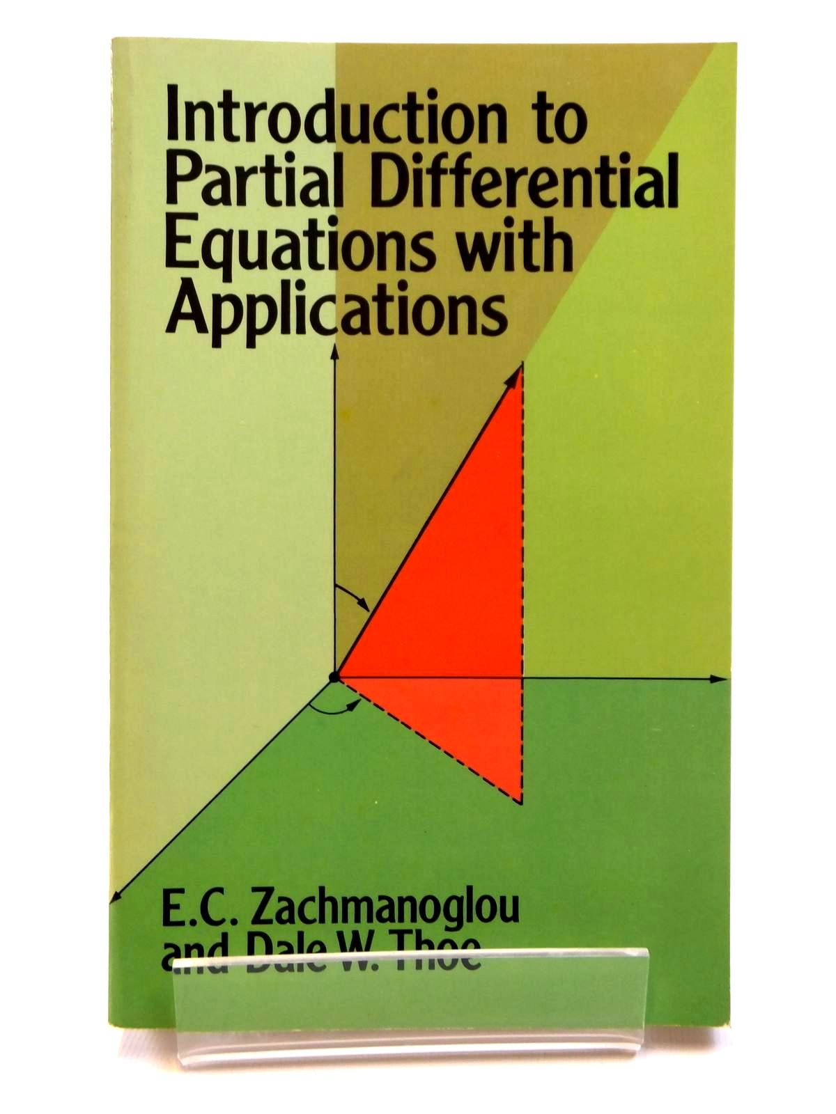 Photo of INTRODUCTION TO PARITAL DIFFERENTIAL EQUATIONS WITH APPLICATIONS written by Zachmanoglou, E.C.<br />Thoe, Dale W. published by Dover Publications Inc. (STOCK CODE: 2121673)  for sale by Stella & Rose's Books