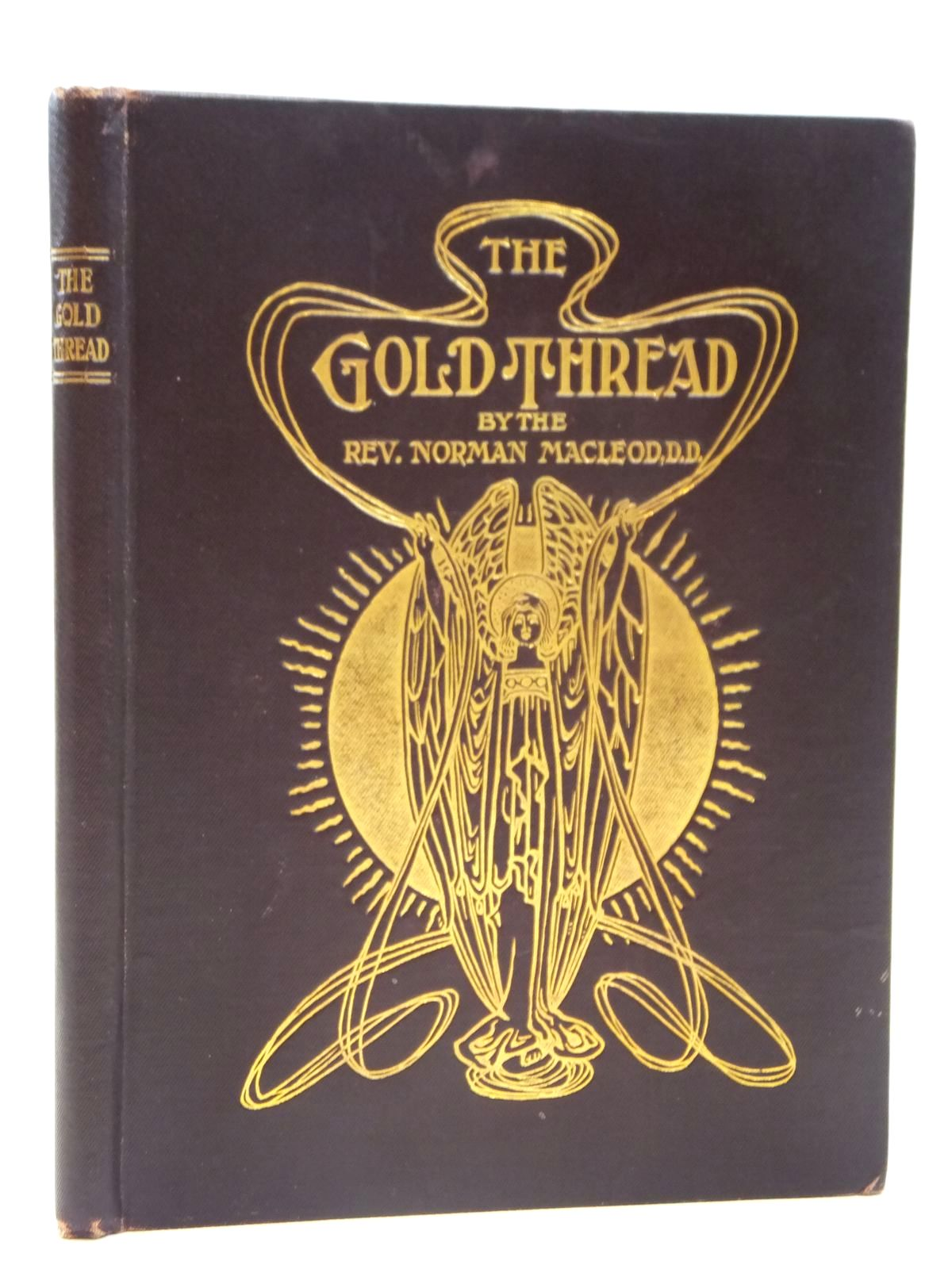 Photo of THE GOLD THREAD written by MacLeod, Norman illustrated by Bowley, M. published by Valentine & Sons, Limited (STOCK CODE: 2121692)  for sale by Stella & Rose's Books