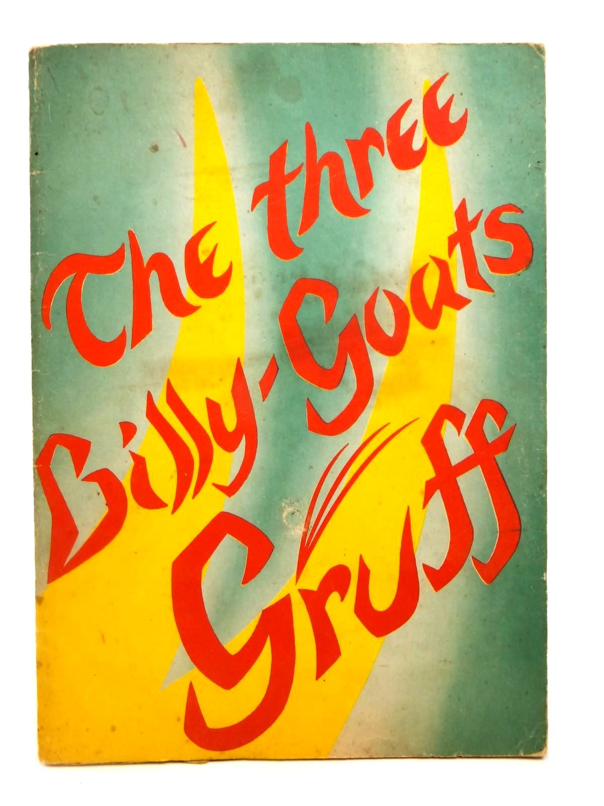 Photo of THE THREE BILLY-GOATS GRUFF written by Asbjornsen, P.C. Moe, Jorgen published by Rudolf Steiner (STOCK CODE: 2121993)  for sale by Stella & Rose's Books