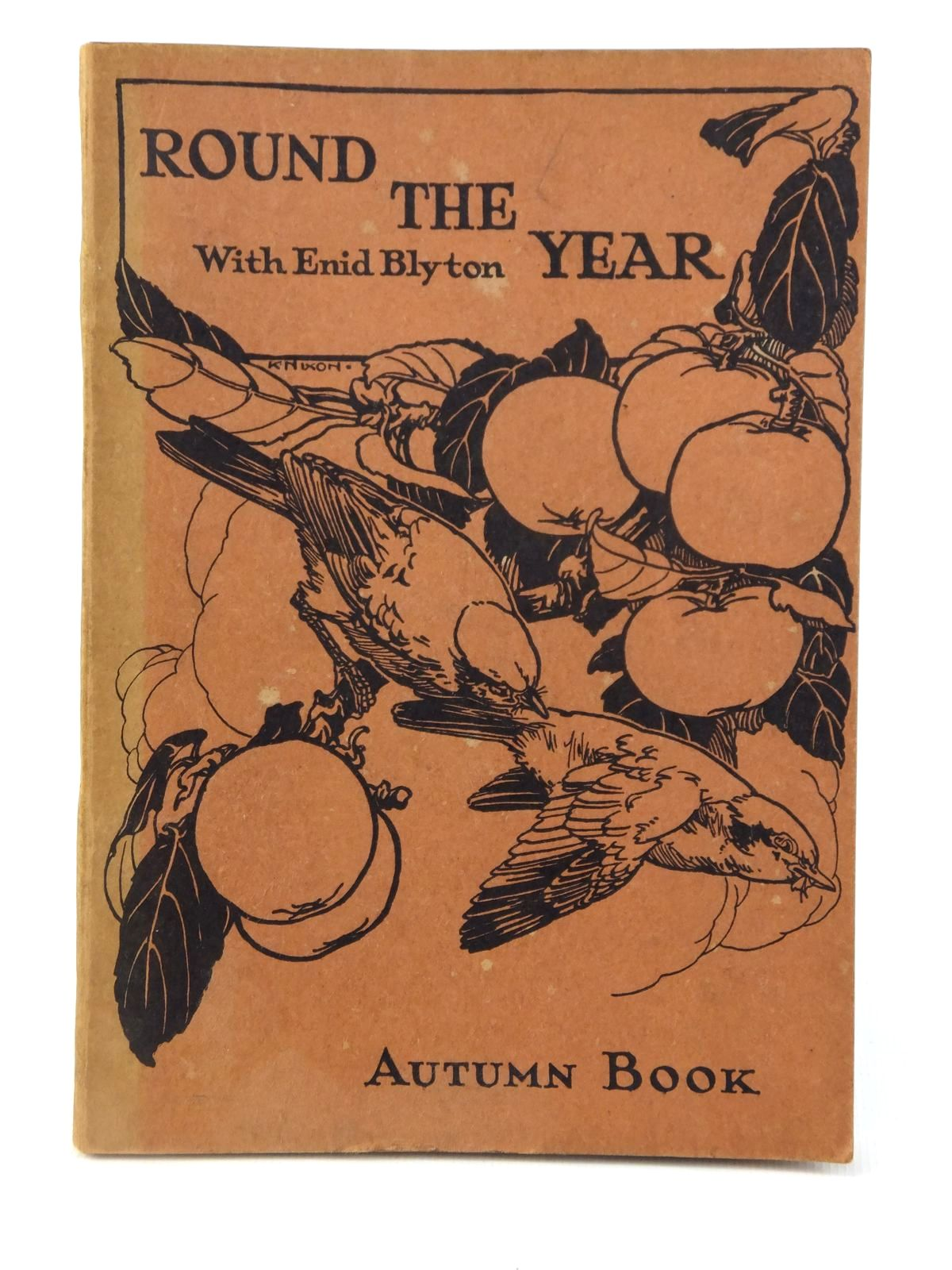Photo of ROUND THE YEAR WITH ENID BLYTON - AUTUMN BOOK written by Blyton, Enid published by Evans Brothers Limited (STOCK CODE: 2122090)  for sale by Stella & Rose's Books