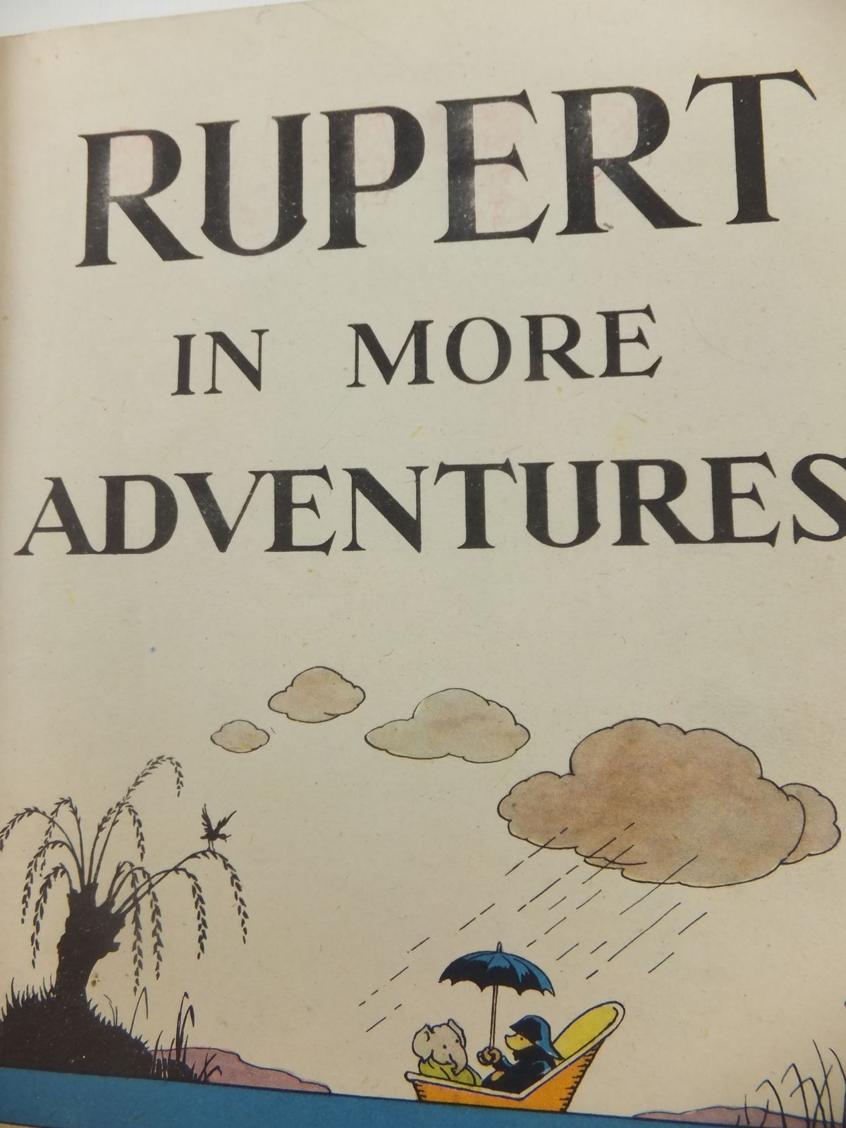 Photo of RUPERT ANNUAL 1944 - RUPERT IN MORE ADVENTURES written by Bestall, Alfred illustrated by Bestall, Alfred published by Daily Express (STOCK CODE: 2122142)  for sale by Stella & Rose's Books