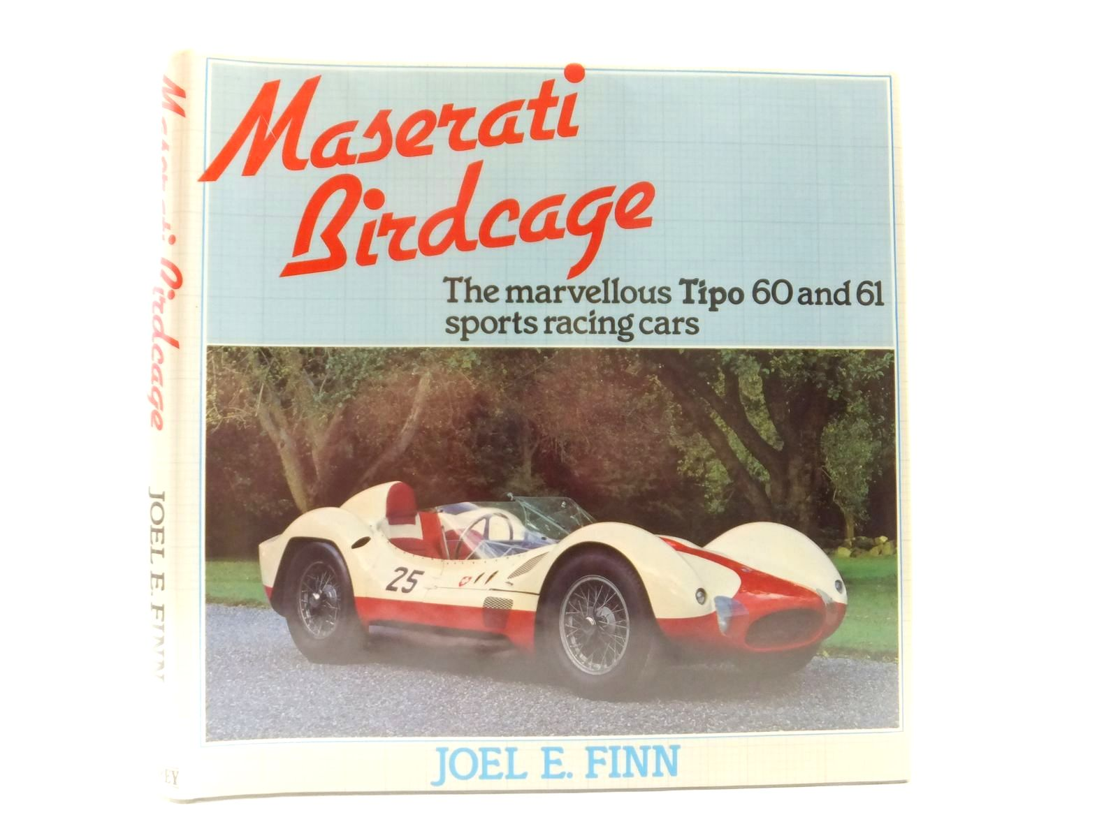 Photo of MASERATI BIRDCAGE written by Finn, Joel E. published by Osprey Publishing (STOCK CODE: 2122259)  for sale by Stella & Rose's Books