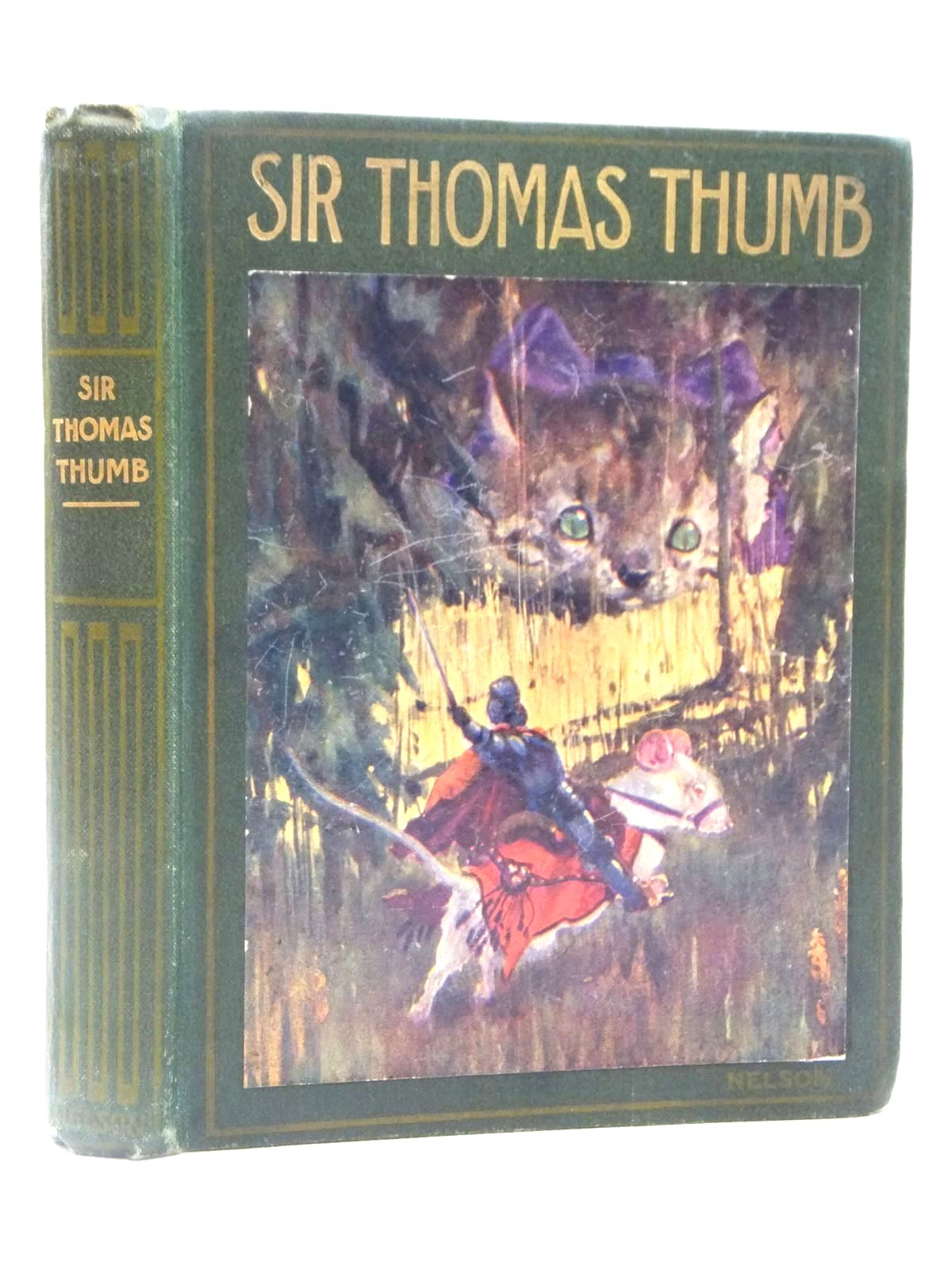 Photo of SIR THOMAS THUMB illustrated by Fell, H. Granville Rountree, Harry et al.,  published by Thomas Nelson and Sons Ltd. (STOCK CODE: 2122286)  for sale by Stella & Rose's Books