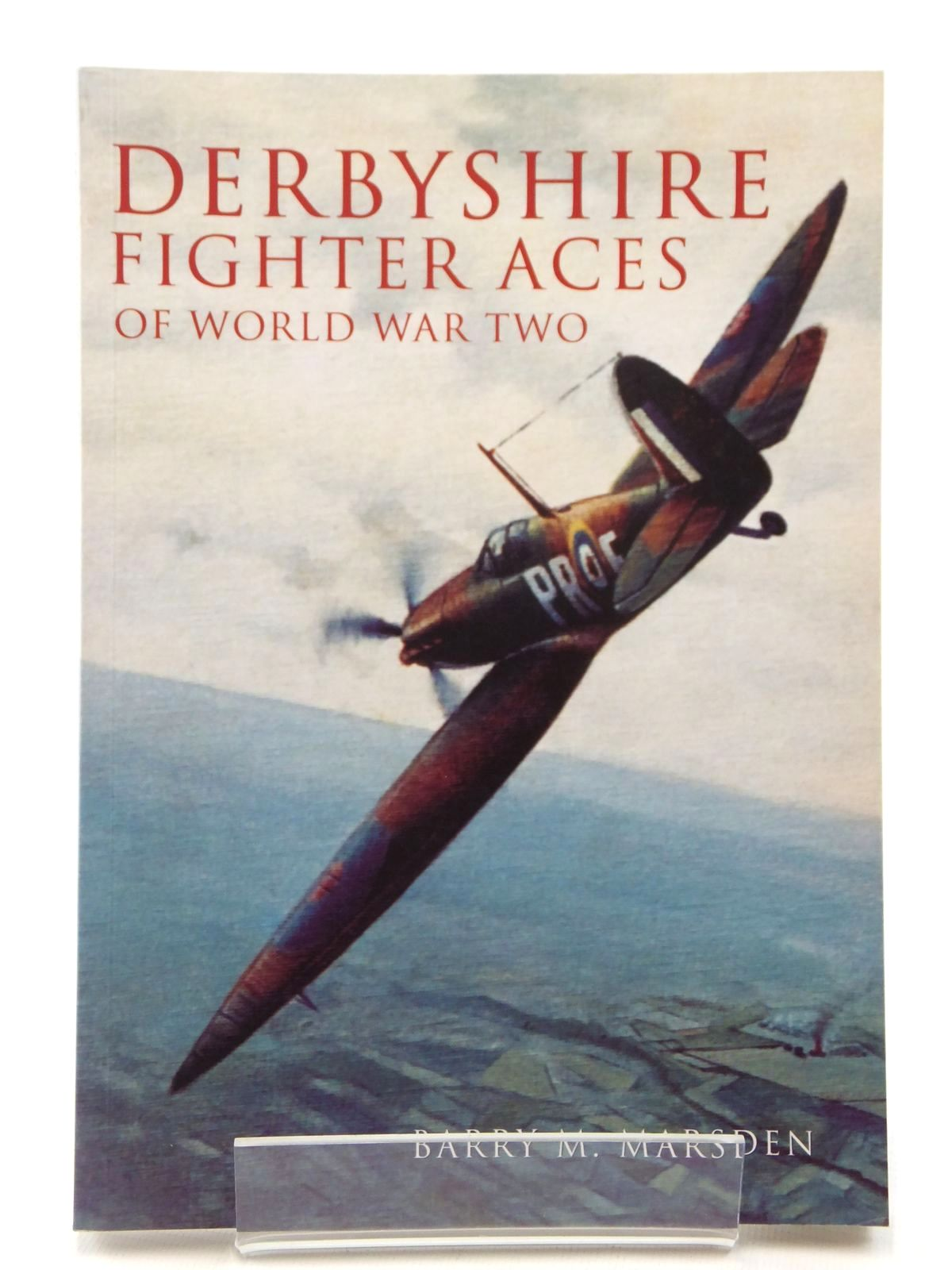 Photo of DERBYSHIRE FIGHTER ACES OF WORLD WAR TWO written by Marsden, Barry M. published by Tempus (STOCK CODE: 2122306)  for sale by Stella & Rose's Books