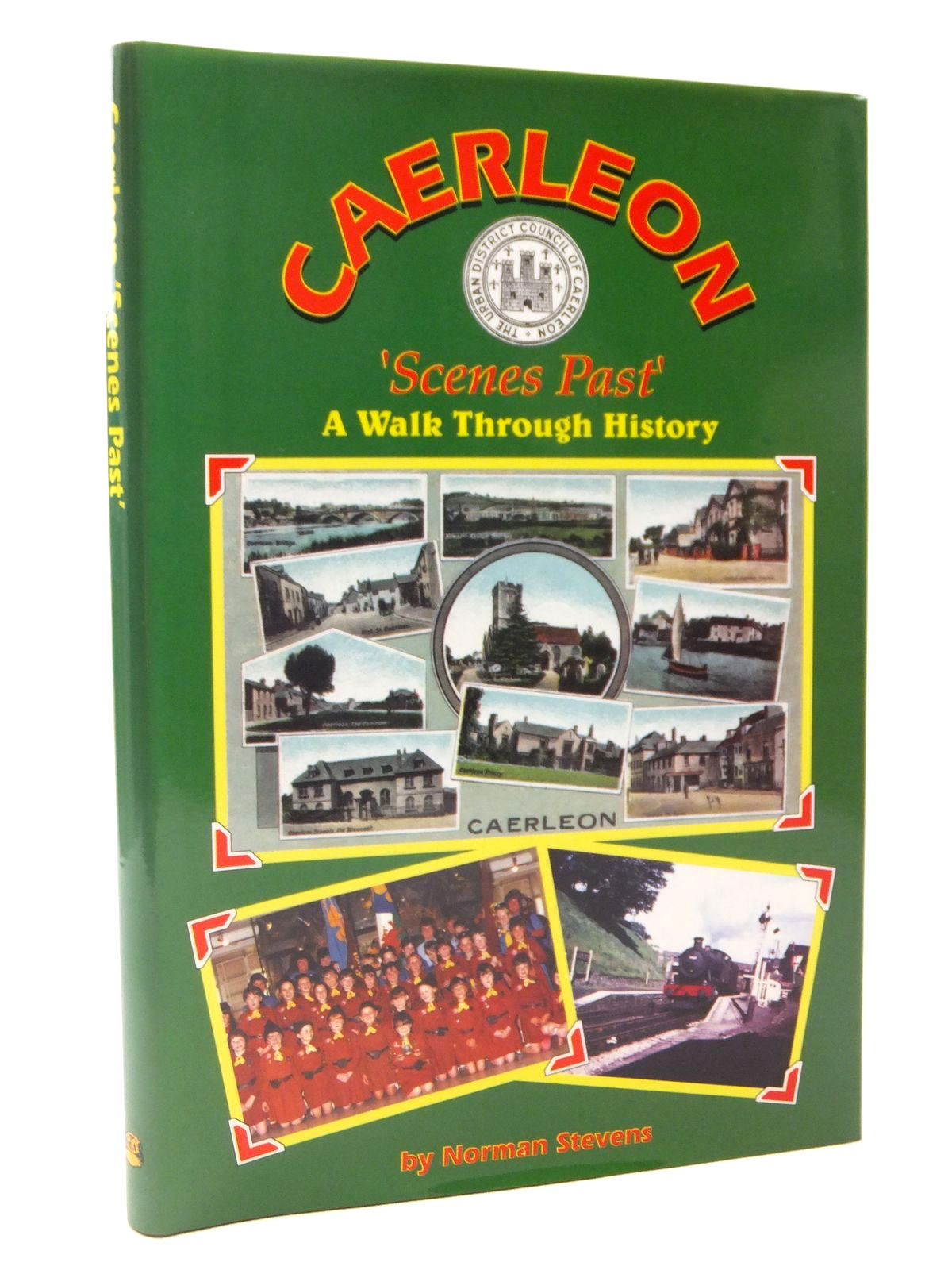 Photo of CAERLEON 'SCENES PAST' written by Stevens, Norman published by Old Bakehouse Publications (STOCK CODE: 2122329)  for sale by Stella & Rose's Books
