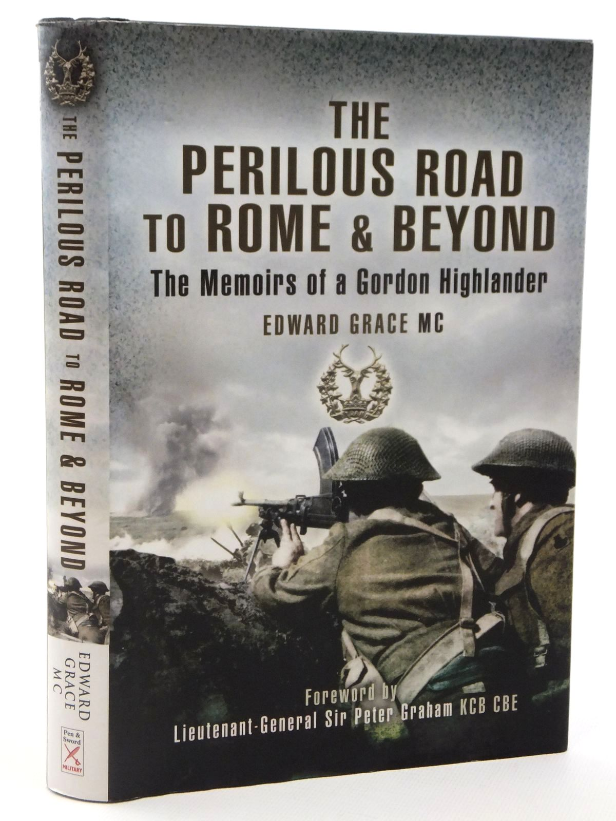 Photo of THE PERILOUS ROAD TO ROME & BEYOND FIGHTING THROUGH NORTH AFRICA & ITALY written by Grace, Edward published by Pen & Sword Military (STOCK CODE: 2122374)  for sale by Stella & Rose's Books