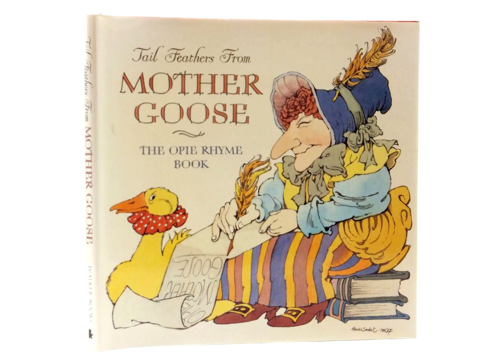 Photo of TAIL FEATHERS FROM MOTHER GOOSE written by Opie, Iona illustrated by Sendak, Maurice Ahlberg, Janet Blake, Quentin Burningham, John Browne, Anthony Bayley, Nicola et al., published by Walker Books (STOCK CODE: 2122378)  for sale by Stella & Rose's Books