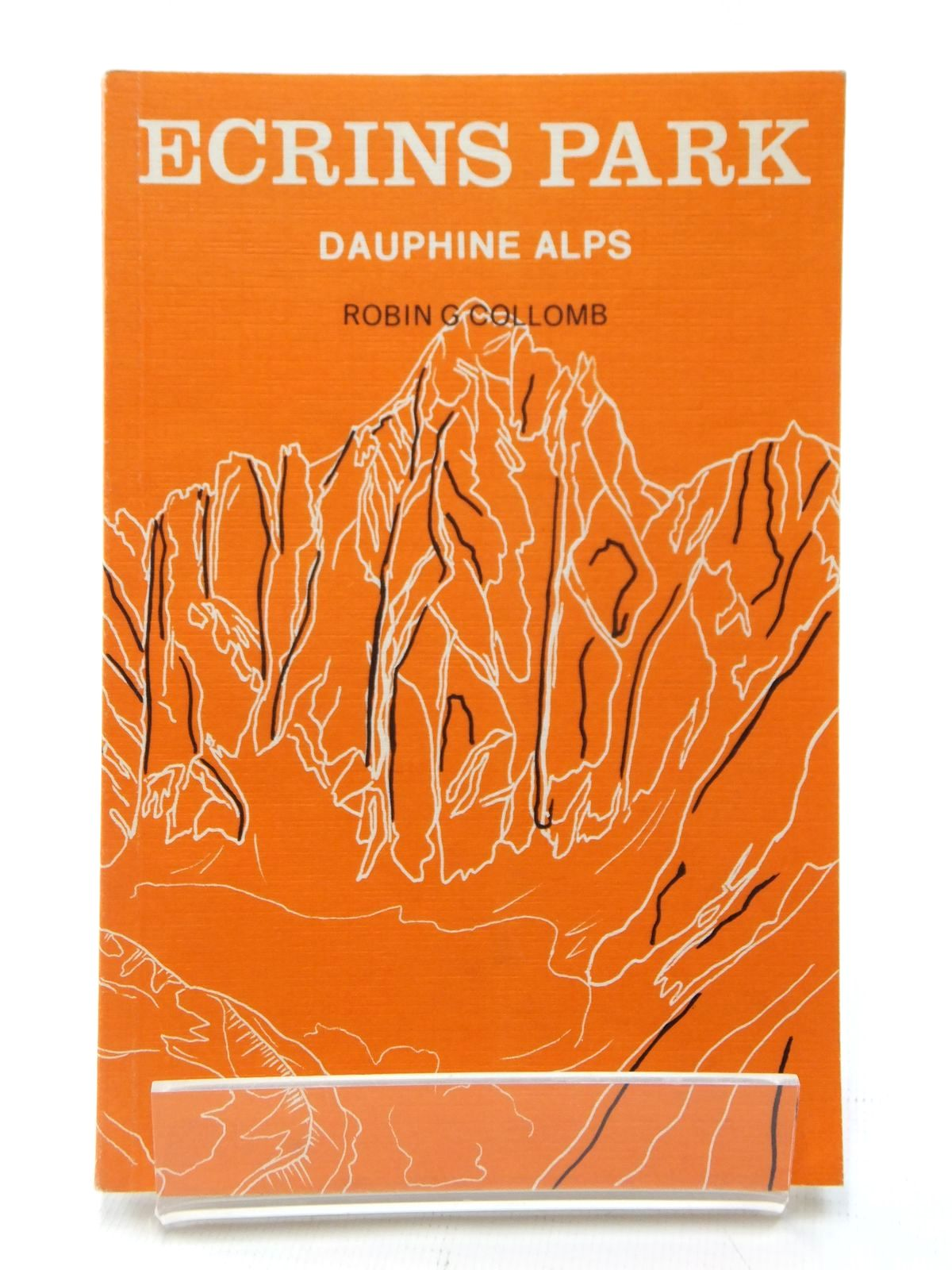Photo of ECRINS PARK DAUPHINE ALPS written by Collomb, Robin G. published by West Col Productions (STOCK CODE: 2122448)  for sale by Stella & Rose's Books