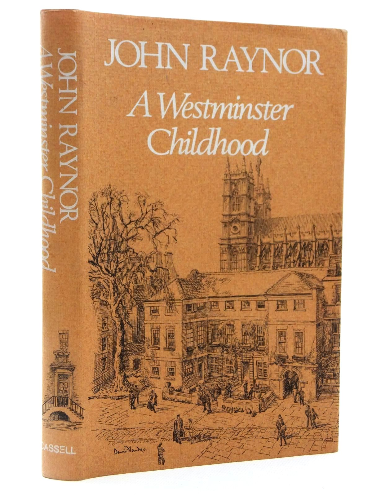 Photo of A WESTMINSTER CHILDHOOD written by Raynor, John illustrated by Flanders, Dennis published by Cassell & Company Limited (STOCK CODE: 2122454)  for sale by Stella & Rose's Books