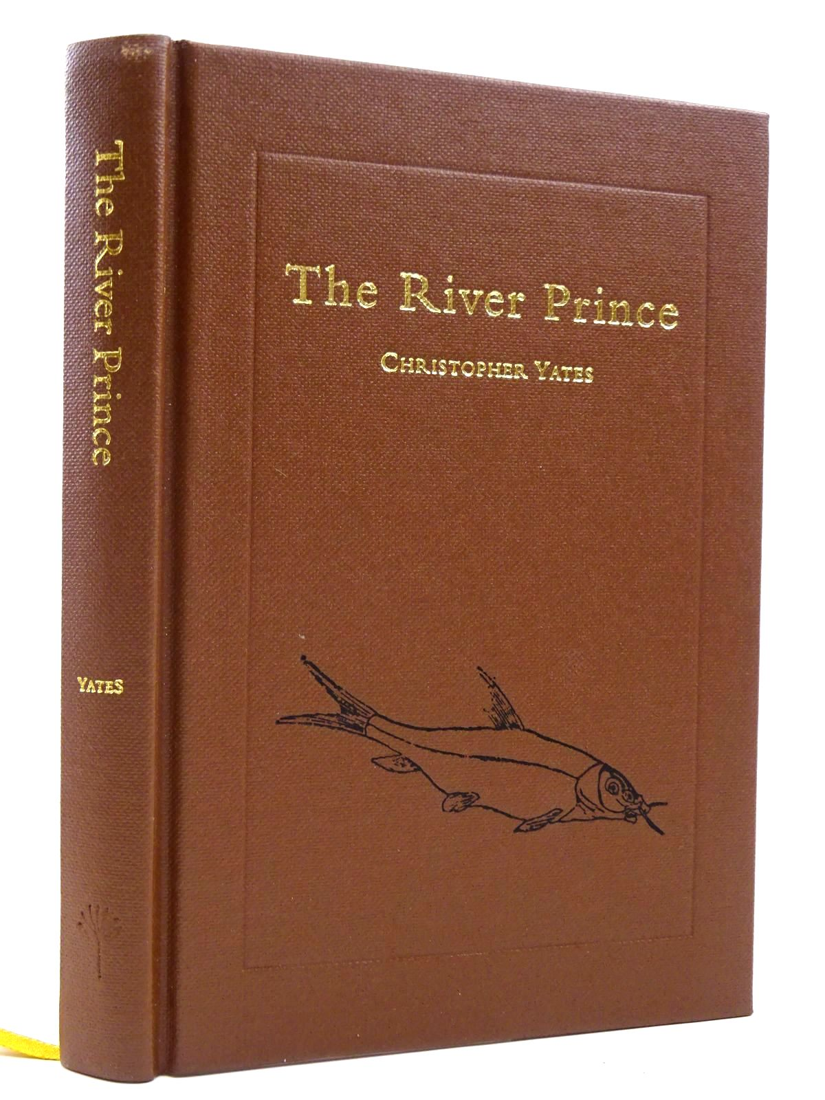 Photo of THE RIVER PRINCE written by Yates, Christopher published by The Medlar Press (STOCK CODE: 2122552)  for sale by Stella & Rose's Books