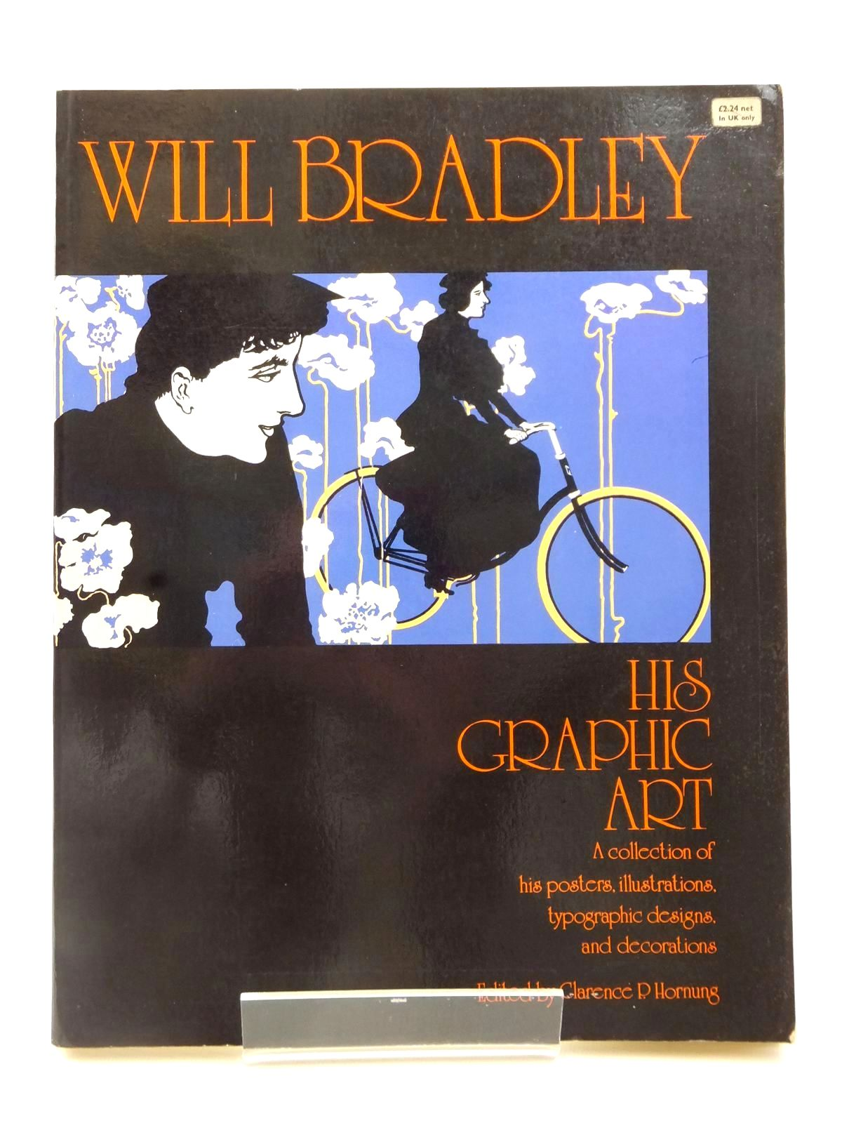 Photo of WILL BRADLEY HIS GRAPHIC ART written by Hornung, Clarence P. illustrated by Bradley, Will published by Dover Publications (STOCK CODE: 2122566)  for sale by Stella & Rose's Books