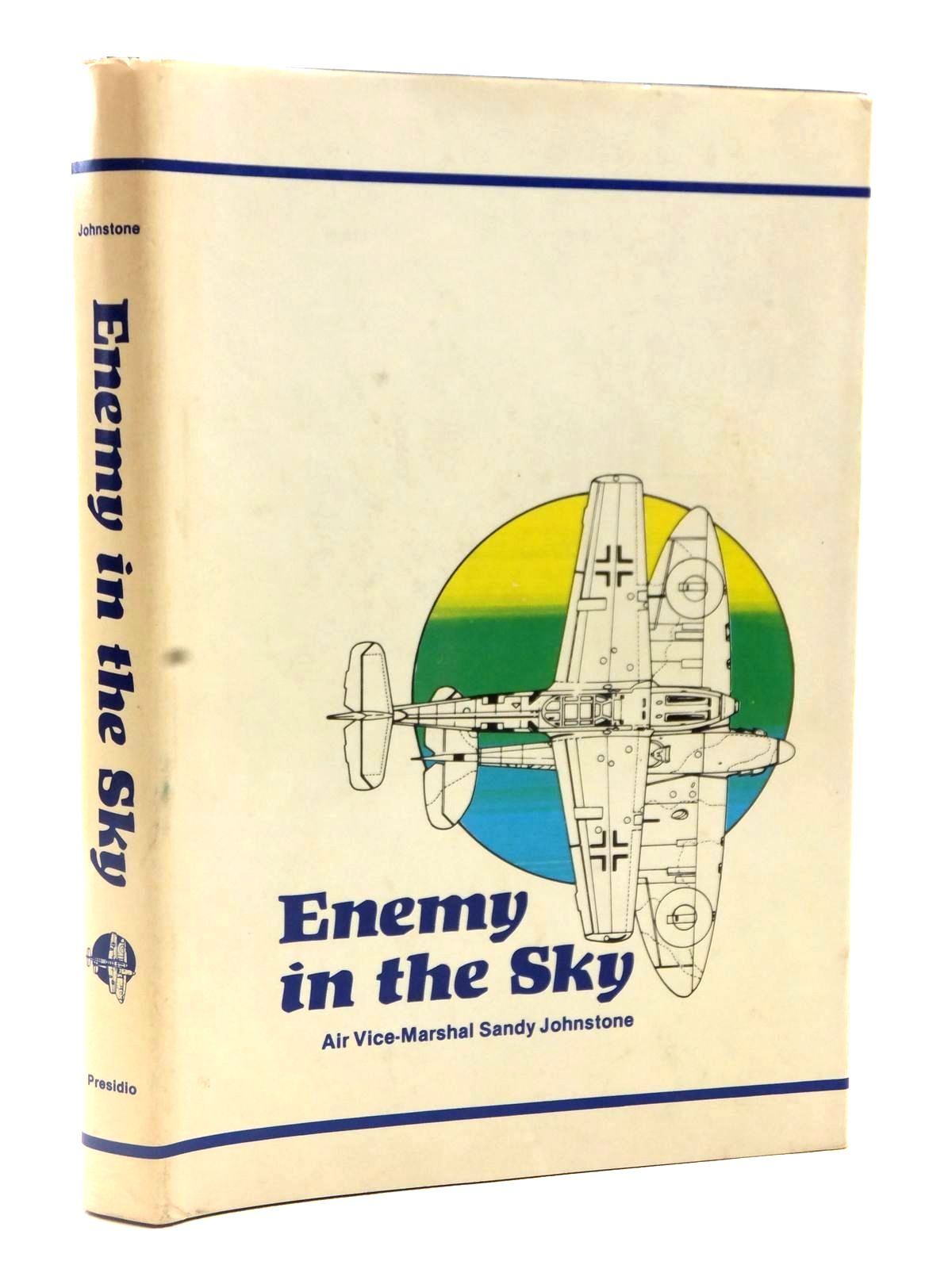 Photo of ENEMY IN THE SKY MY 1940 DIARY written by Johnstone, Sandy published by Presidio Press (STOCK CODE: 2122595)  for sale by Stella & Rose's Books
