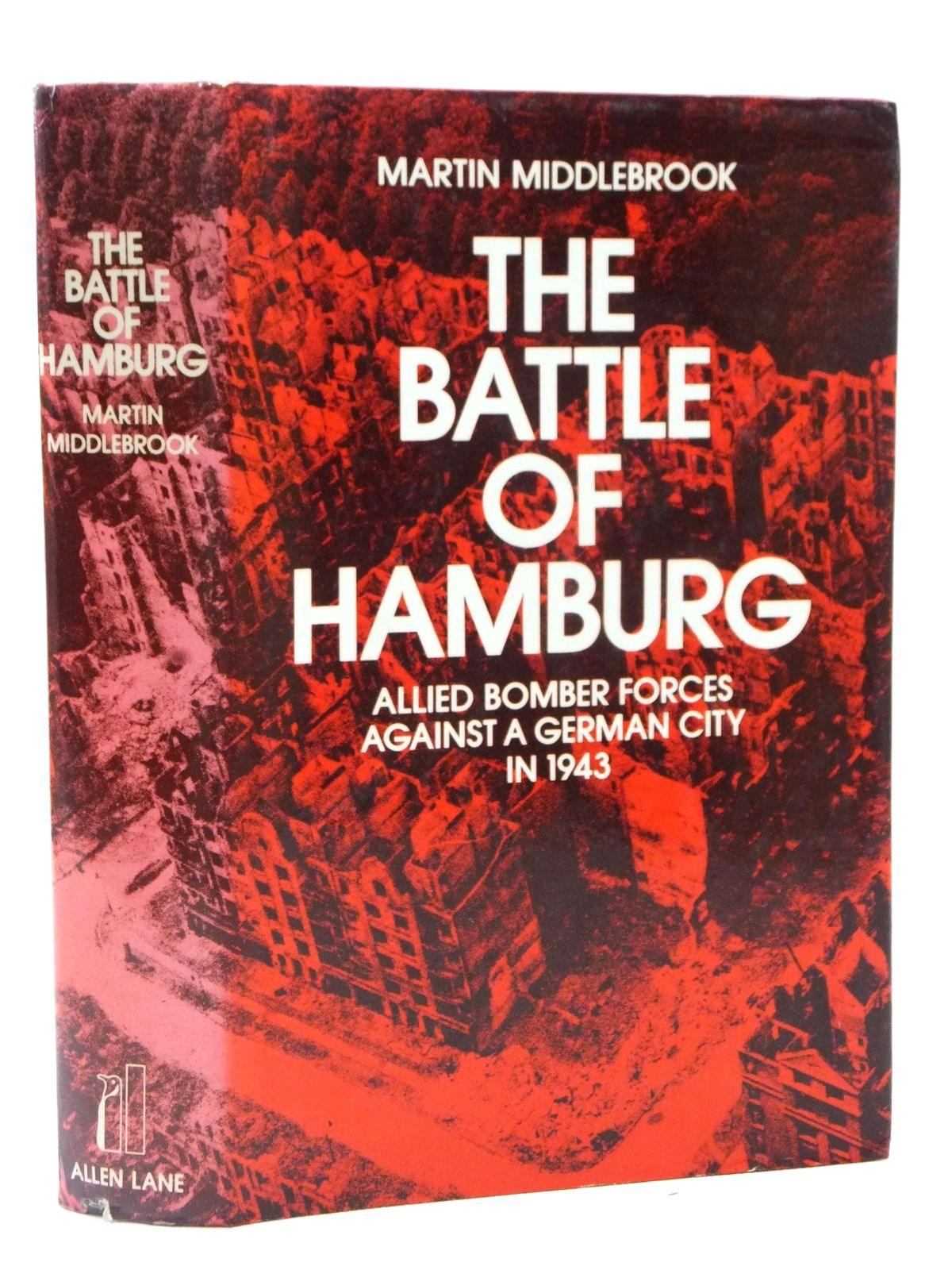 Photo of THE BATTLE OF HAMBURG written by Middlebrook, Martin published by Allen Lane (STOCK CODE: 2122647)  for sale by Stella & Rose's Books