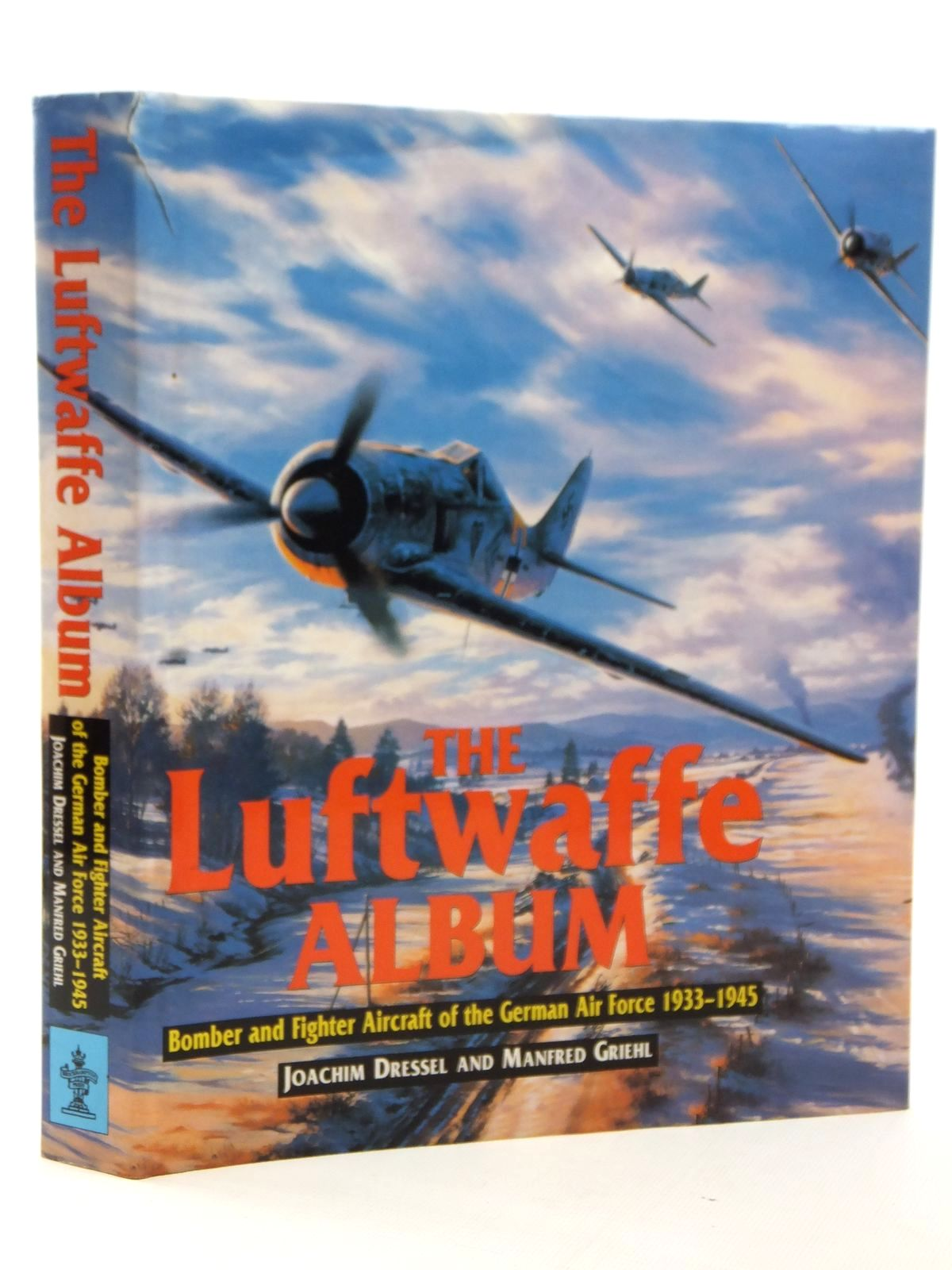 Photo of THE LUFTWAFFE ALBUM written by Dressel, Joachim Griehl, Manfred published by Brockhampton Press (STOCK CODE: 2122780)  for sale by Stella & Rose's Books