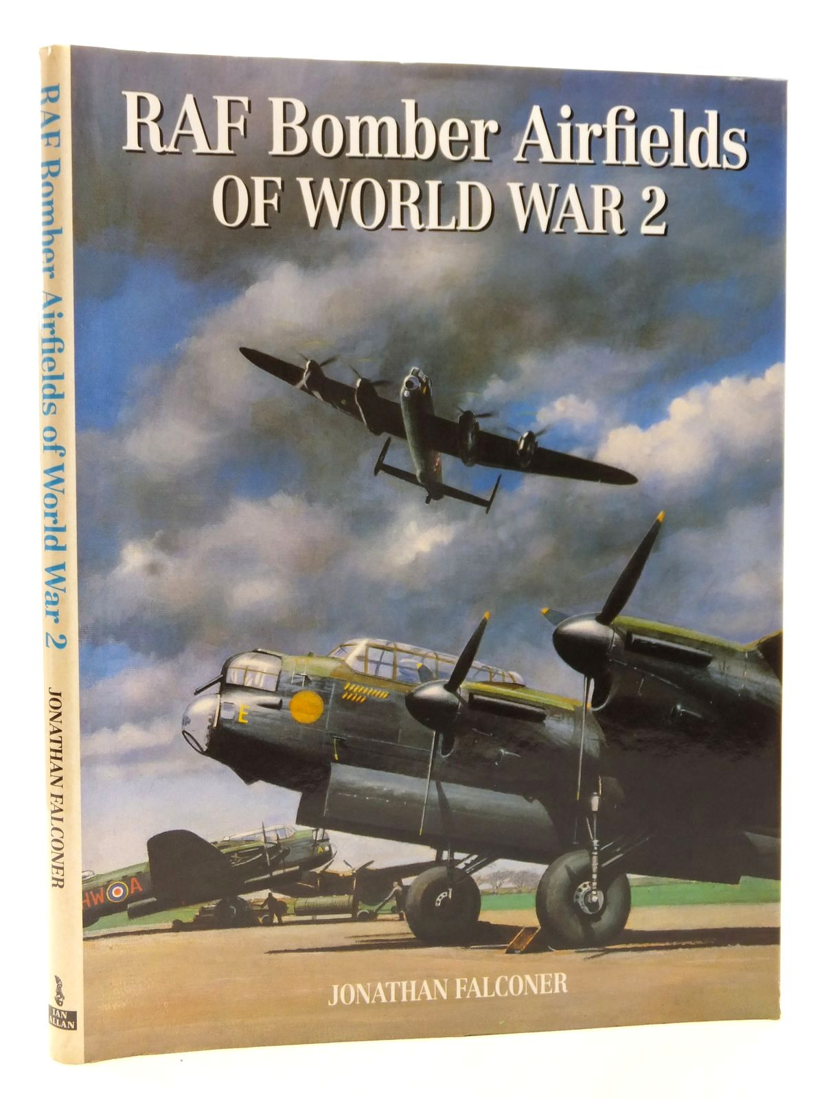 Photo of RAF BOMBER AIRFIELDS OF WORLD WAR 2 written by Falconer, Jonathan published by Ian Allan (STOCK CODE: 2122814)  for sale by Stella & Rose's Books
